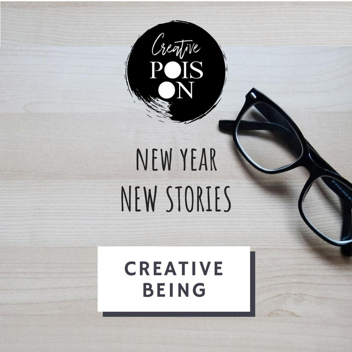 Creative Being - New Year, New Stories. Season 2, January 2020