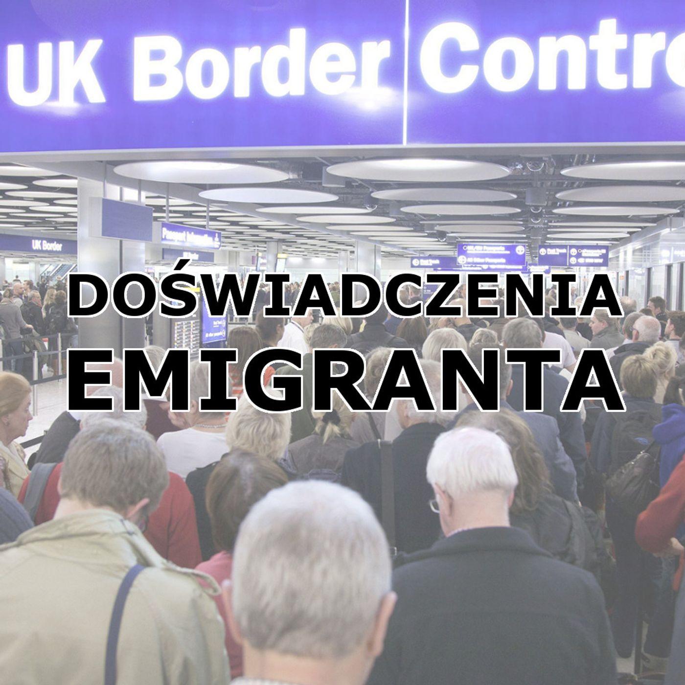 Doświadczenia emigranta