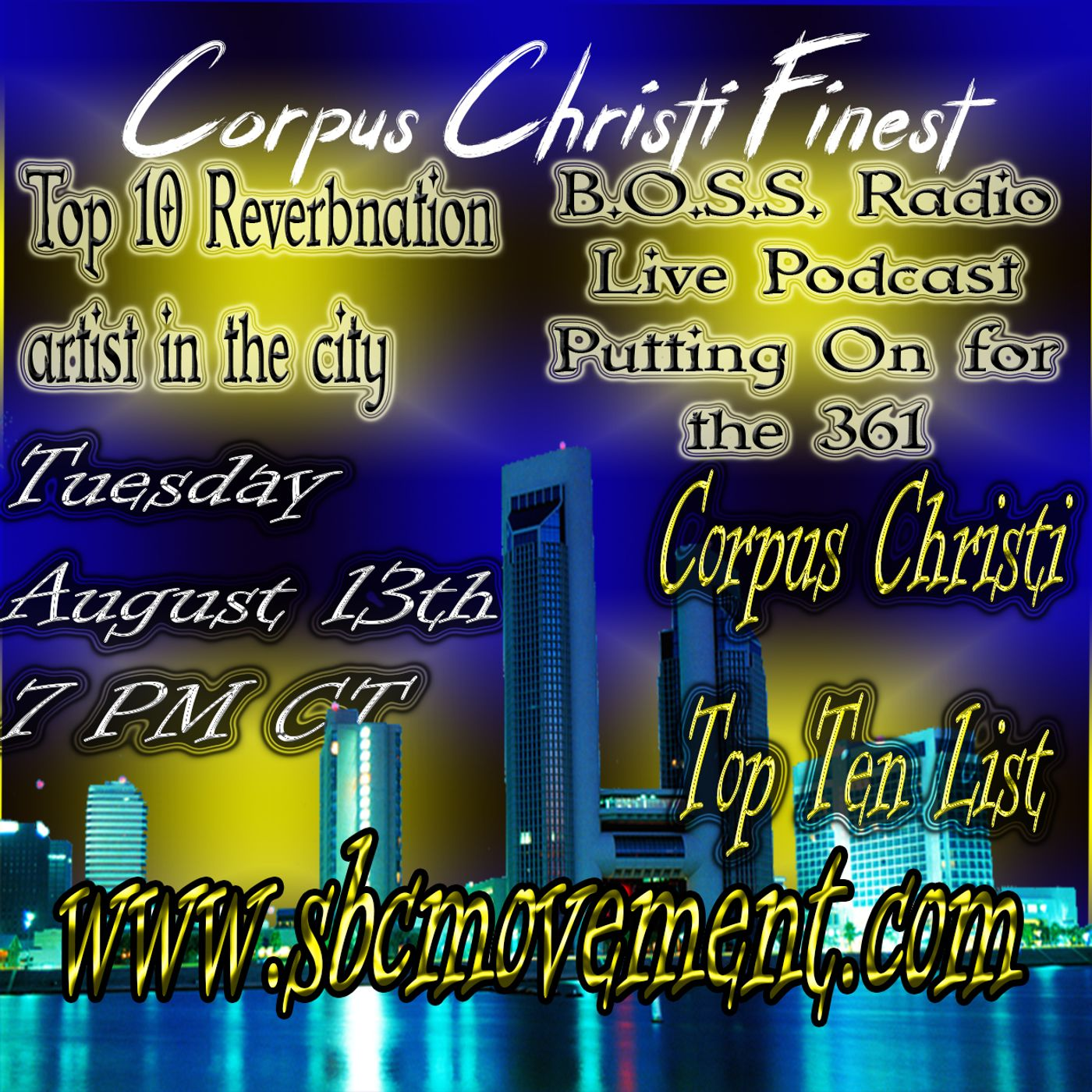 "Corpus Christi ""City By The Sea"" Reverbnation Hits"