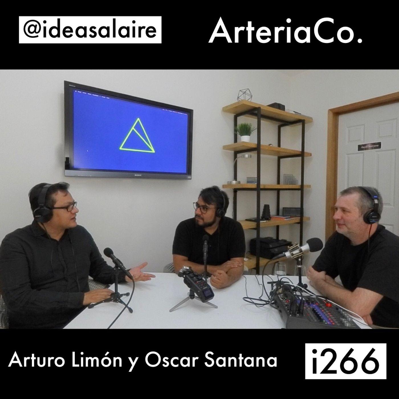 i266 Arturo Limón y Oscar Santana - ArteriaCo