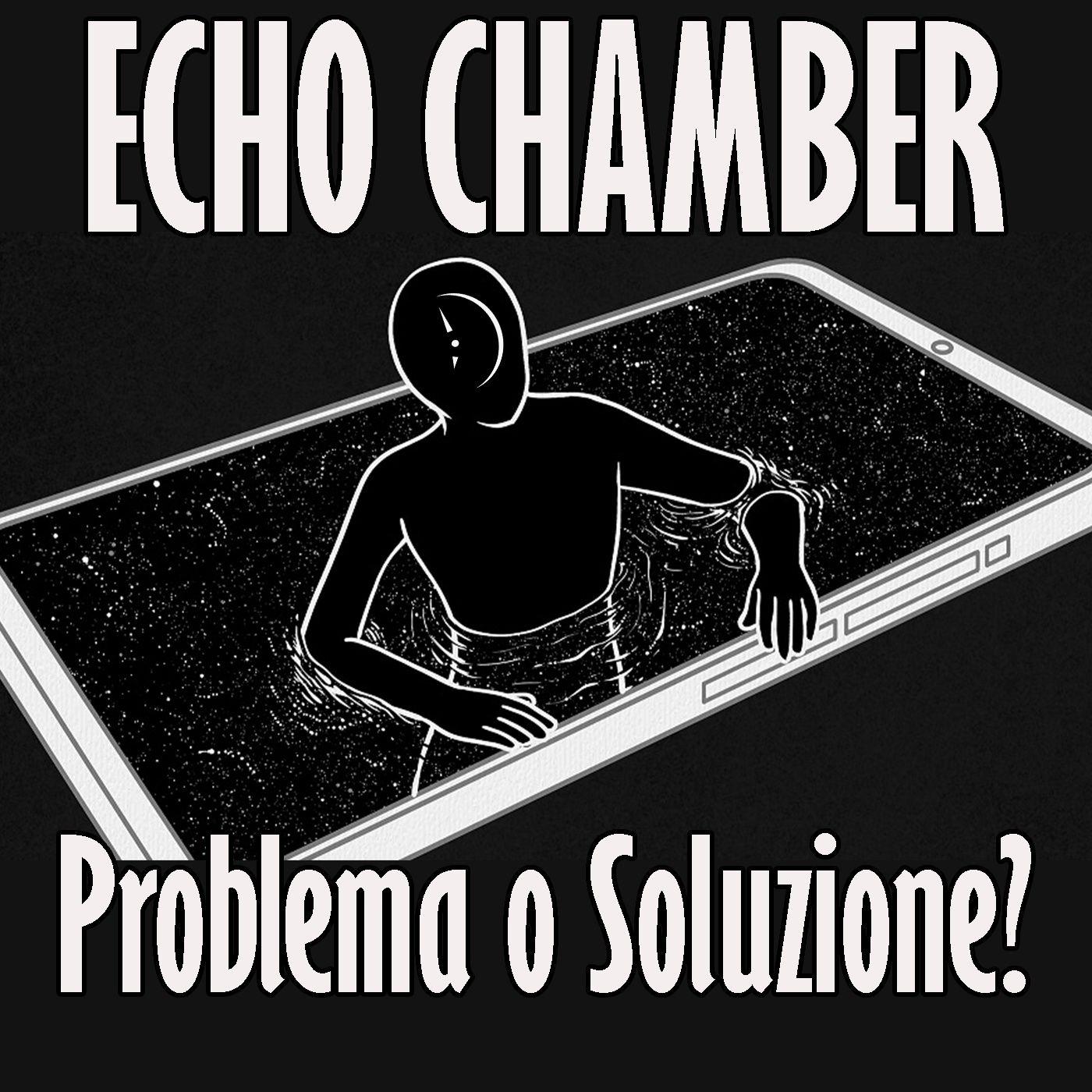 Le Echo Chamber: non un Problema, ma la Soluzione