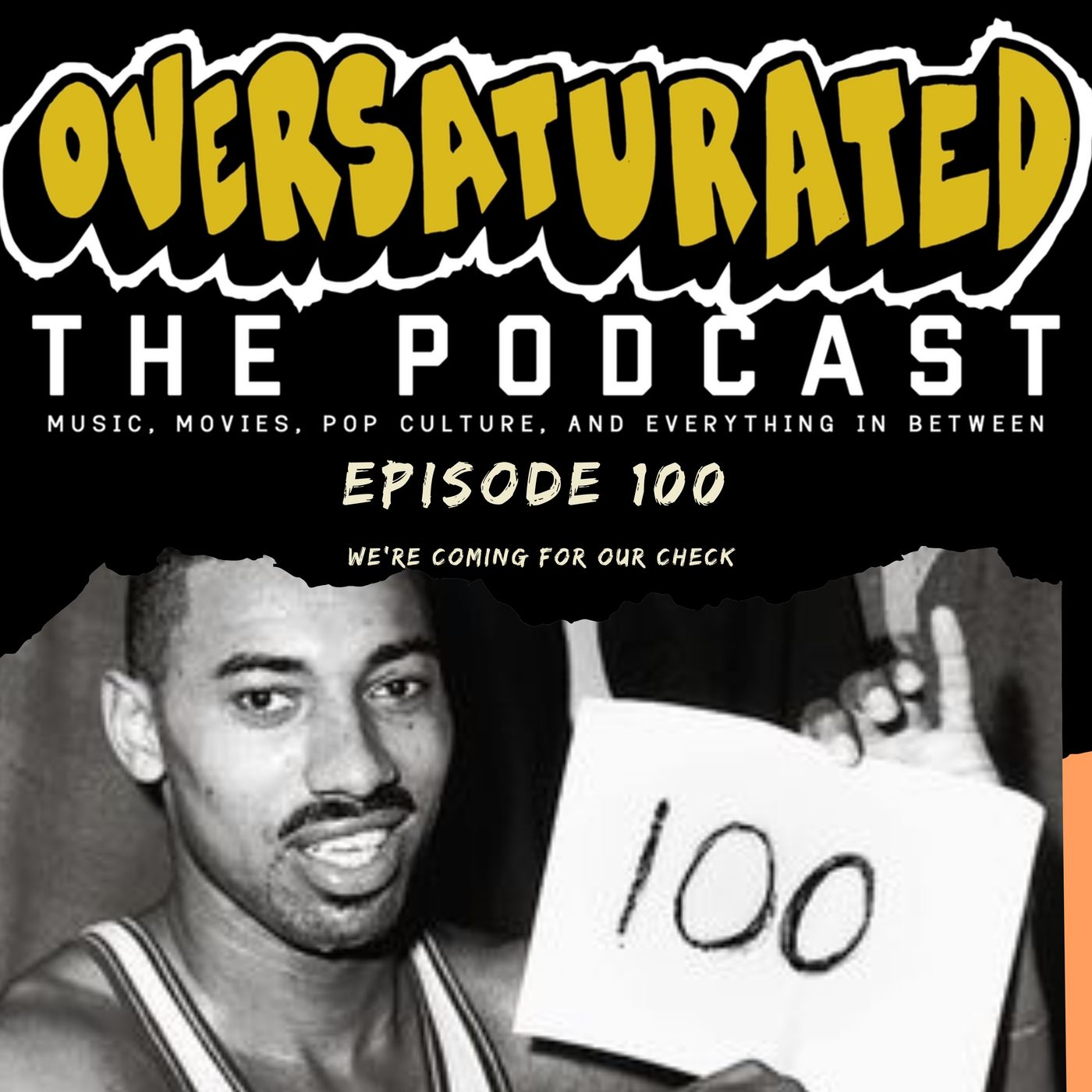 Episode 100- We're Coming For Our Check
