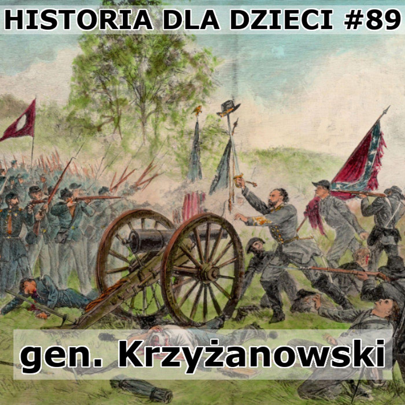 89 - gen. Krzyżanowski