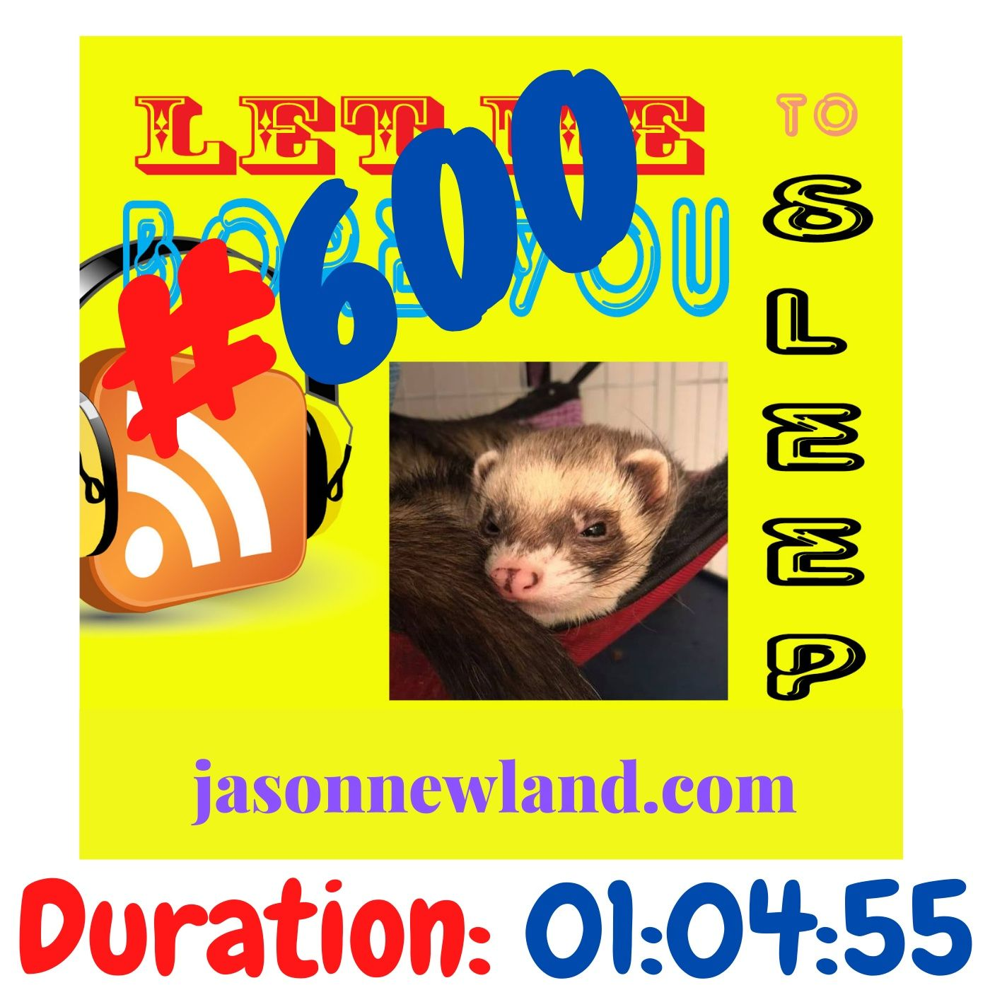 "#600 Let me bore you to sleep ""600th episode LIVE ON FACEBOOK"" - Jason Newland (21st February 2021)"