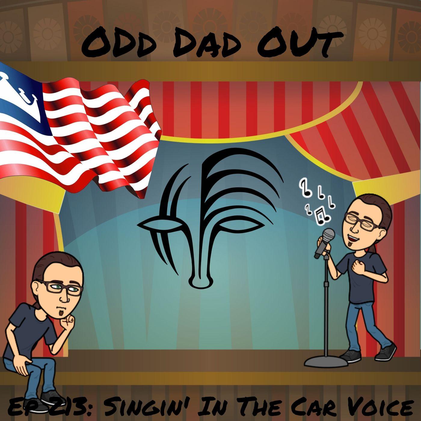 Singin' In The Car Voice: ODO 213
