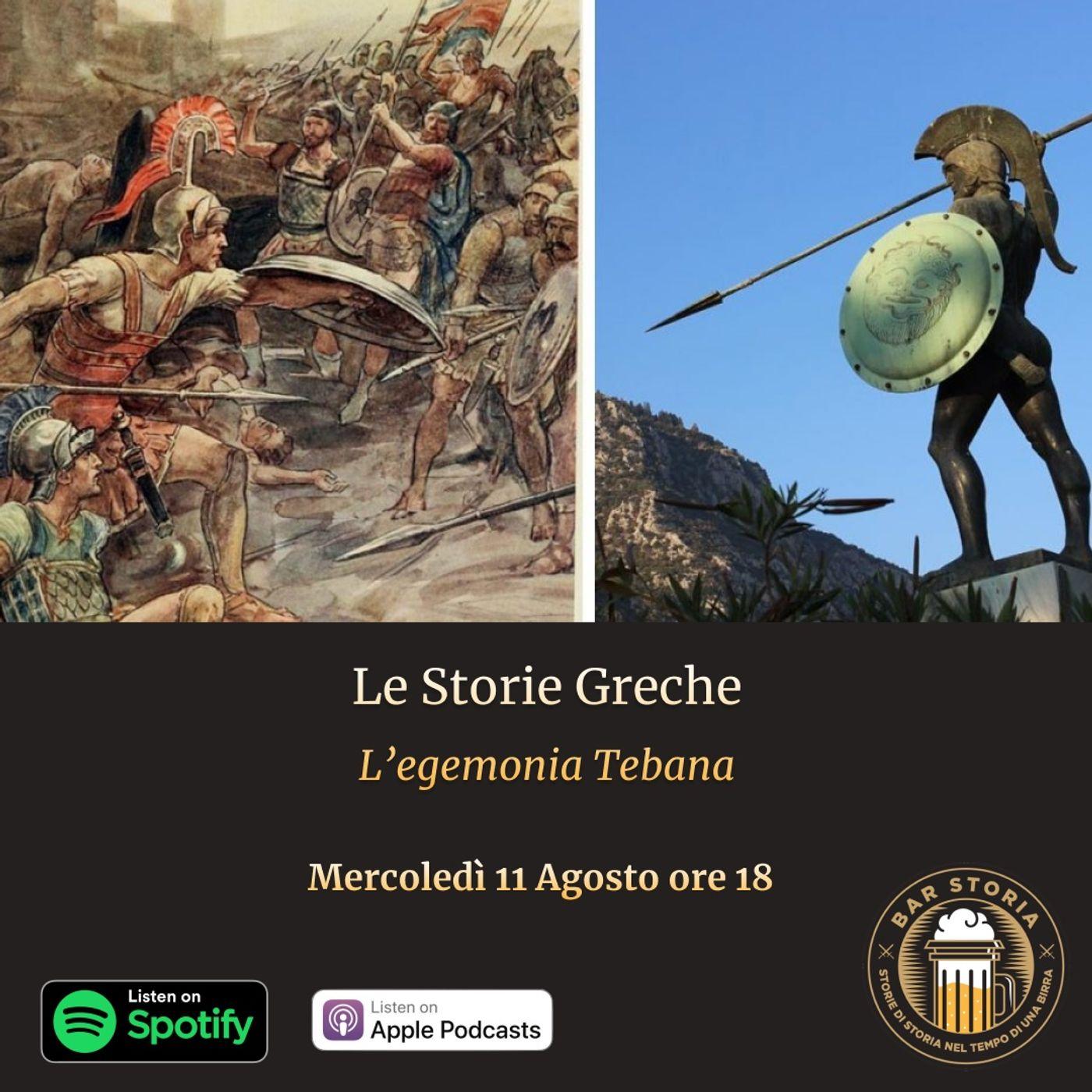 Storie Greche - L'egemonia Tebana