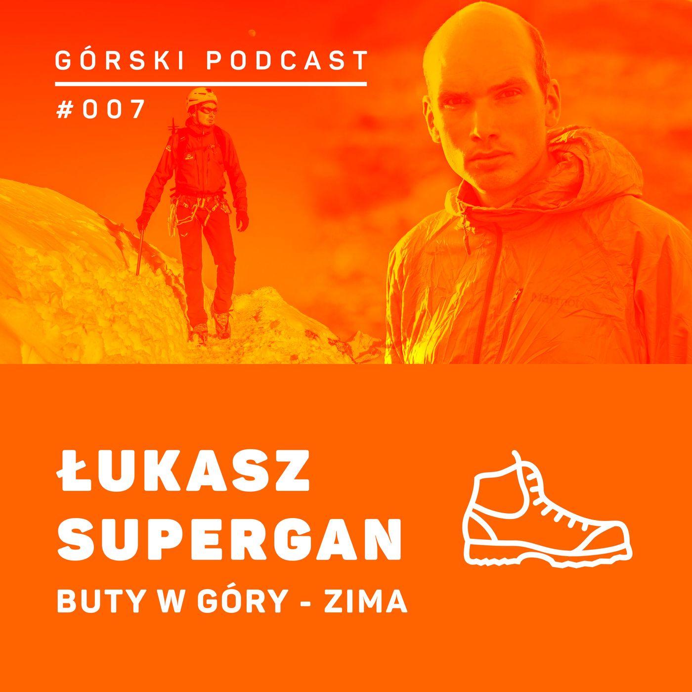 #007 8a.pl - Łukasz Supergan. Buty w góry zimą.
