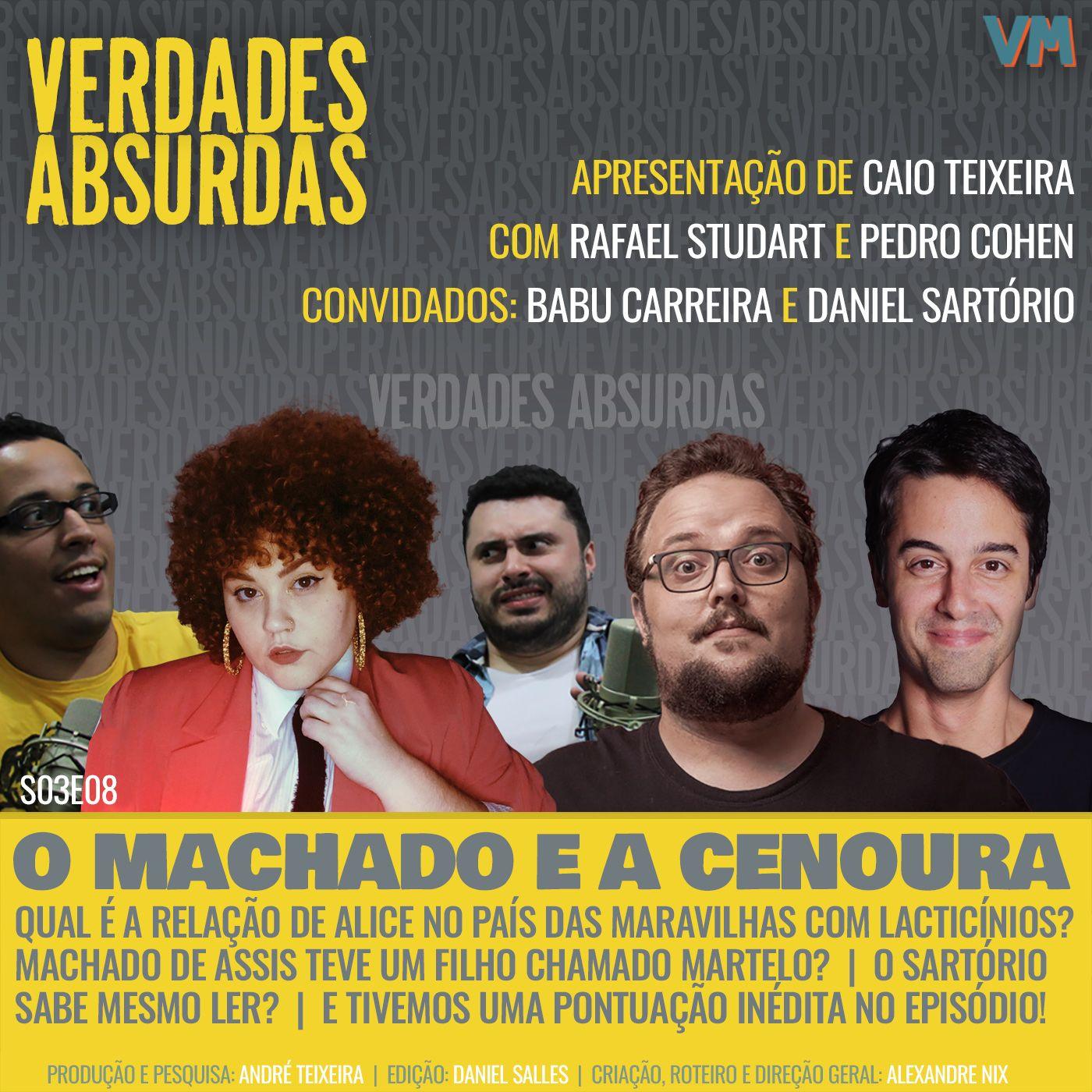 S03E08 - Com Babu Carreira, Daniel Sartório e Rafael Studart