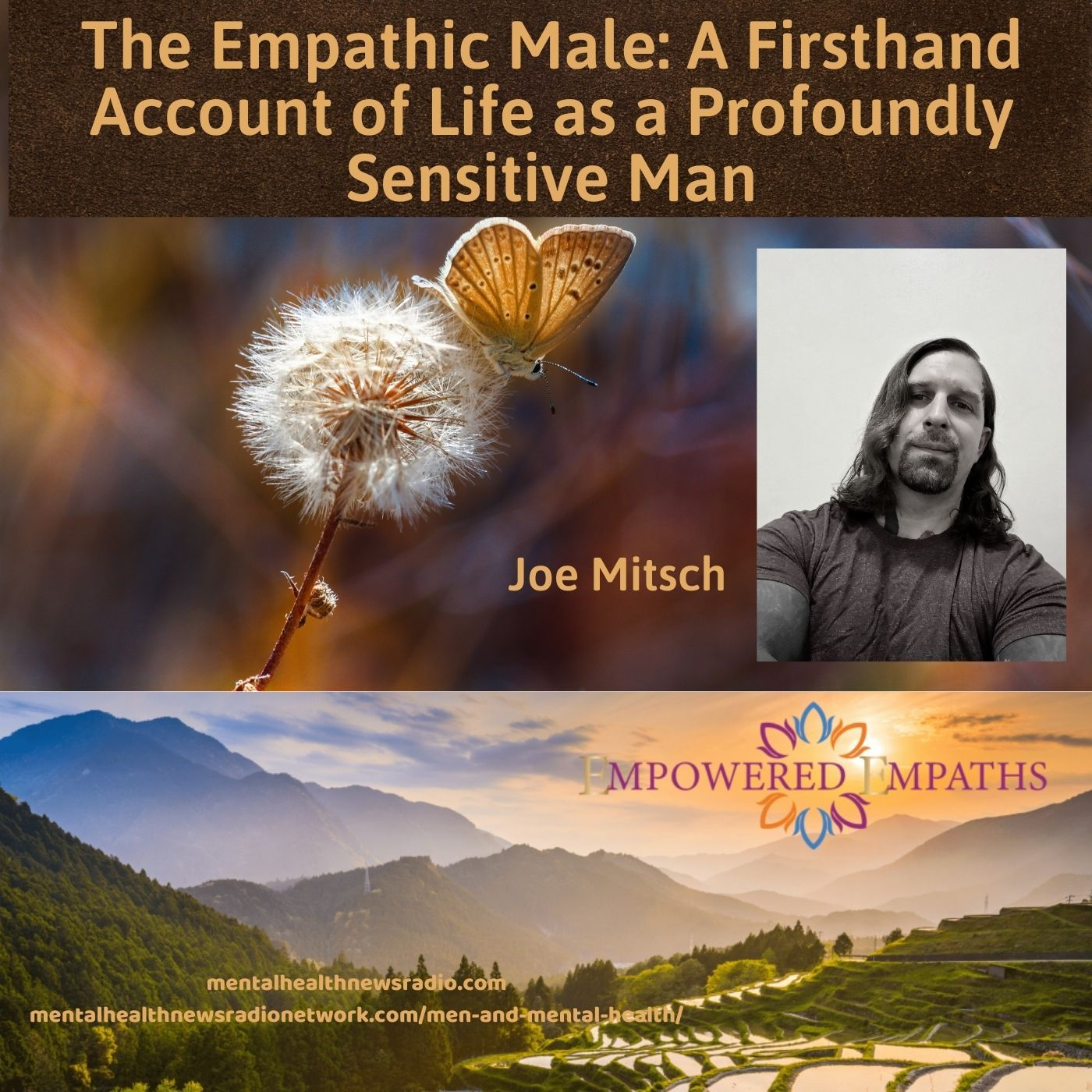 The Empathic Male: A Firsthand Account of Life as a Profoundly Sensitive Man