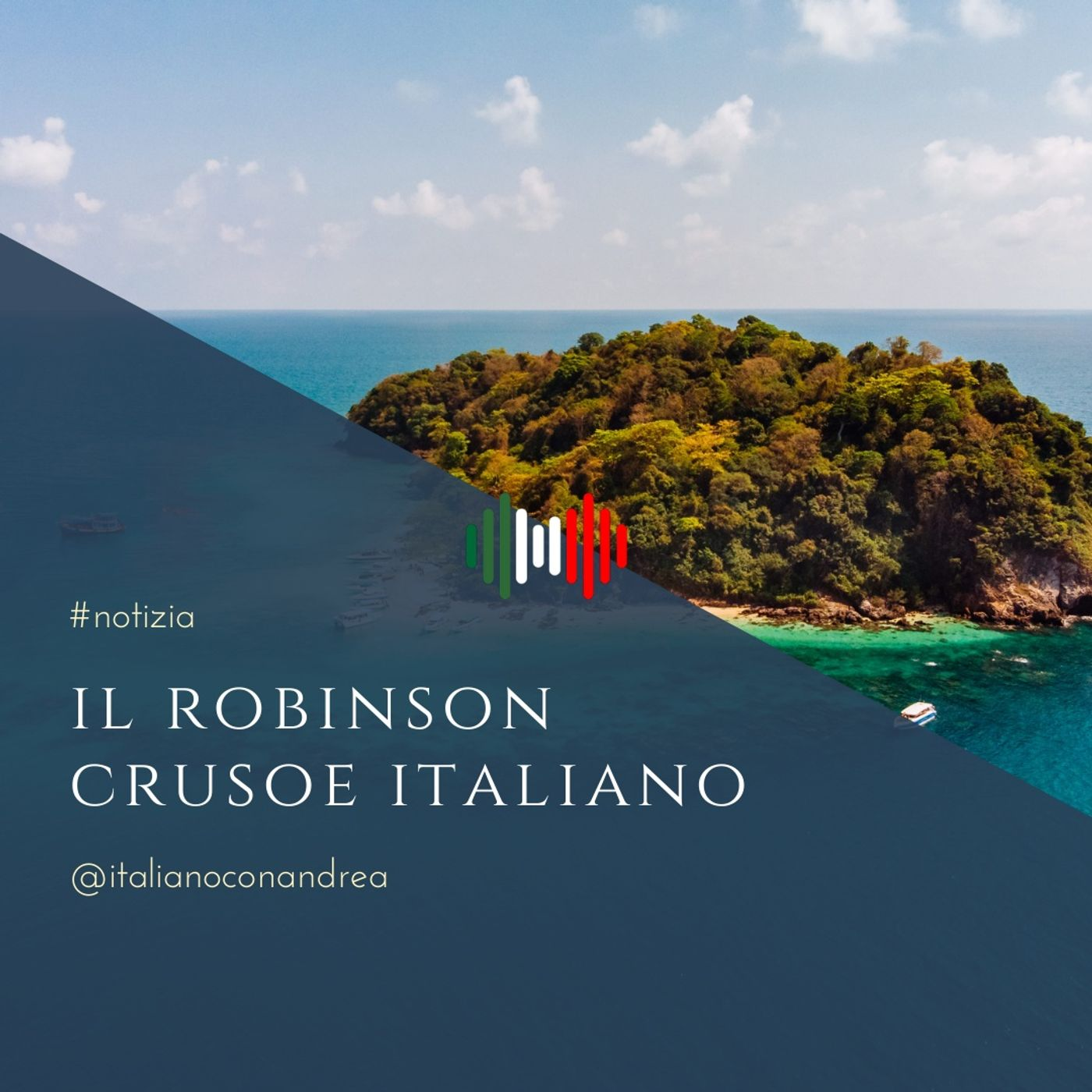 272. NOTIZIA: Il Robinson Crusoe italiano