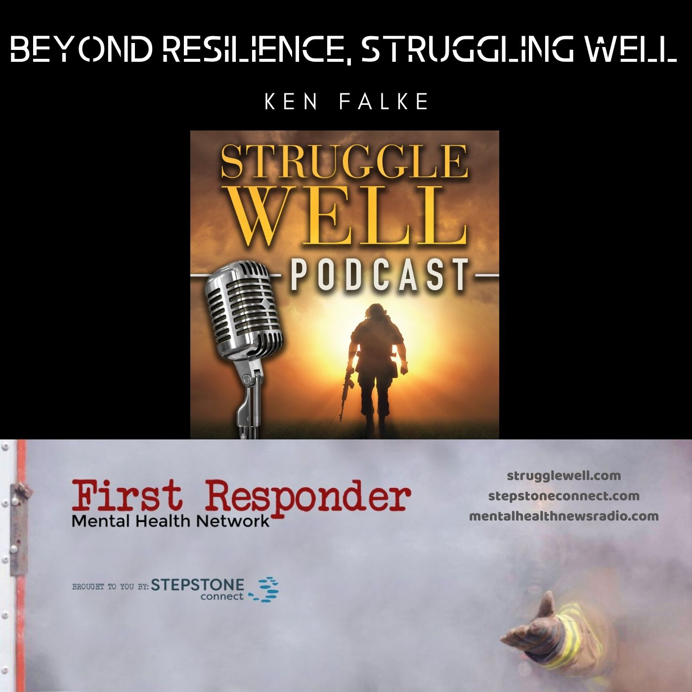 Mental Health News Radio - Beyond Resilience, Struggling Well