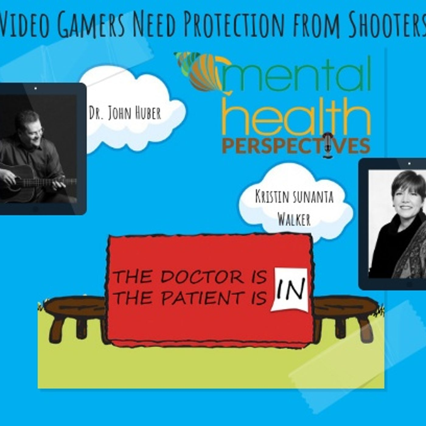 Mental Health News Radio - Mental Health Perspectives: Video Gamers Need Protection from Shooters