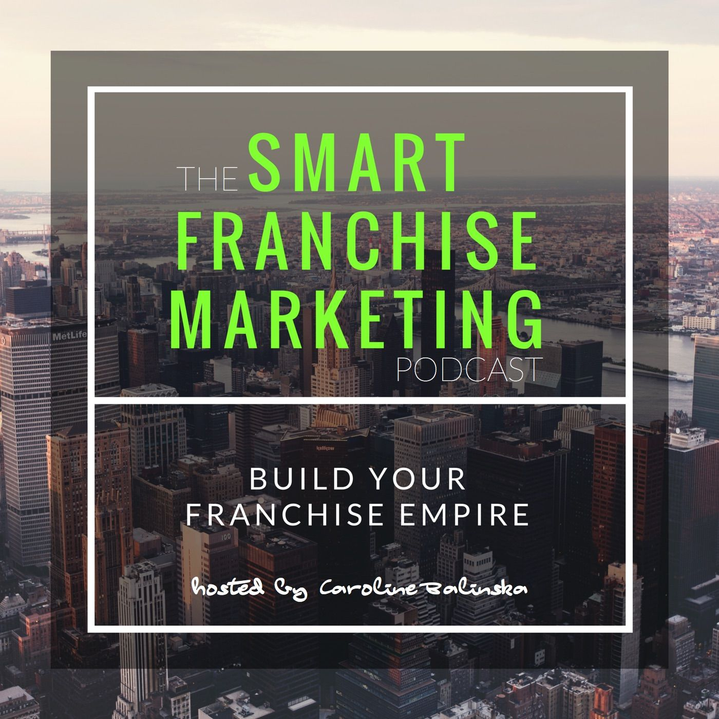 The Smart Franchise Marketing Podcast