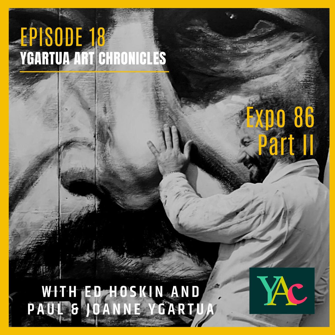 Episode 18: Expo 86, Part II