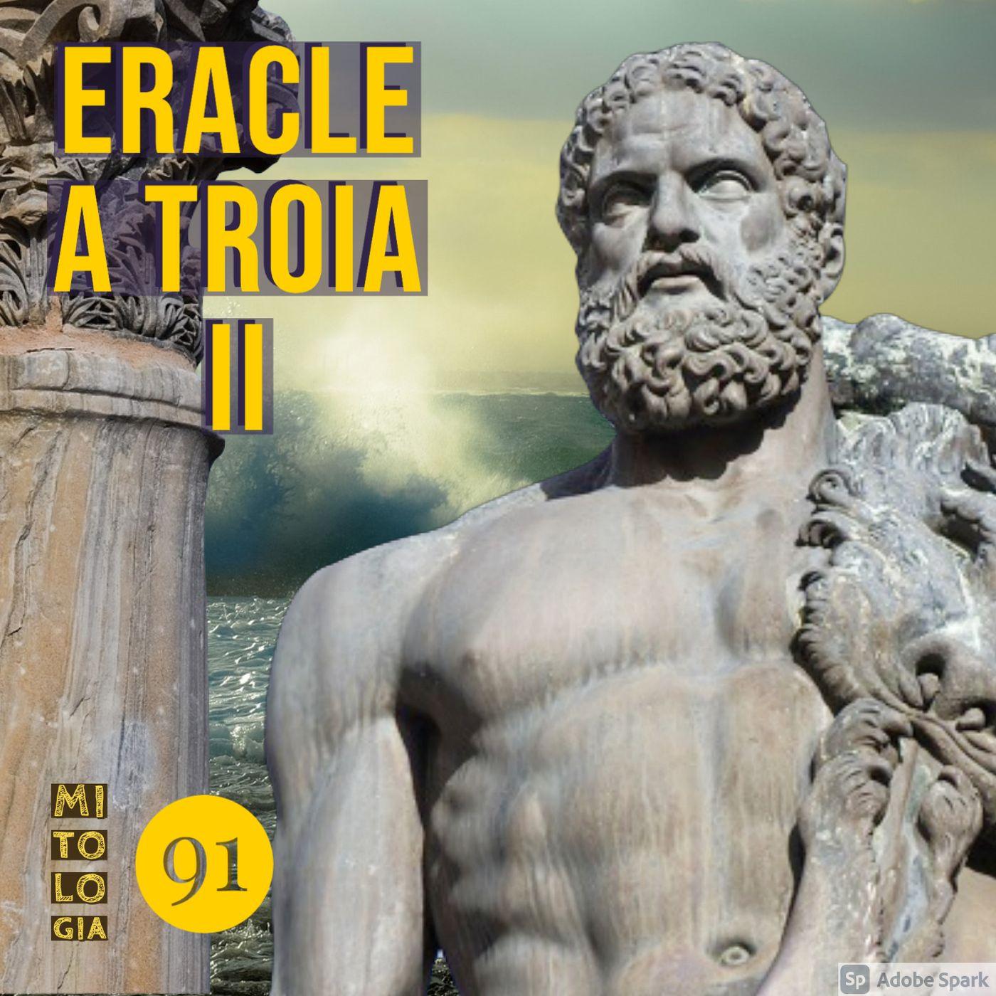 Eracle a Troia II - La battaglia col mostro e il voltafaccia di Laomedonte