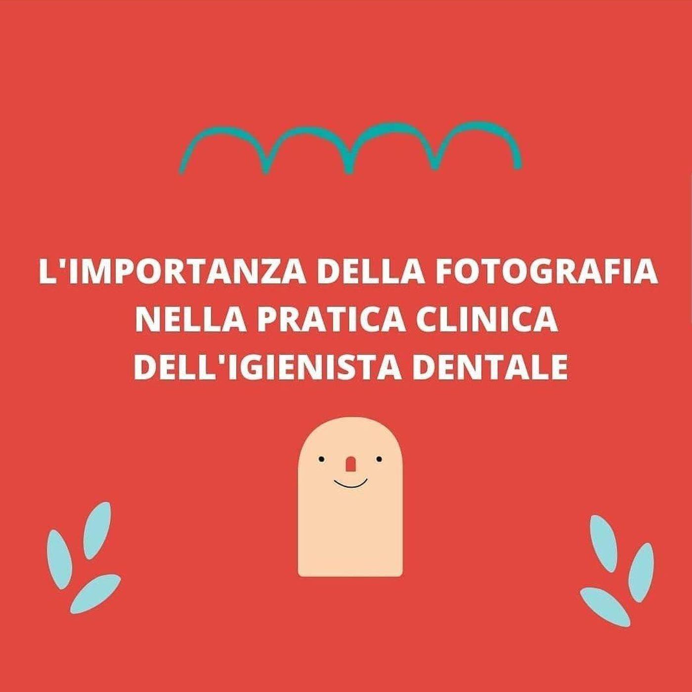 [Aggiornamento] L'importanza della fotografia nella pratica clinica dell'Igienista Dentale - Dott. Simone Villa