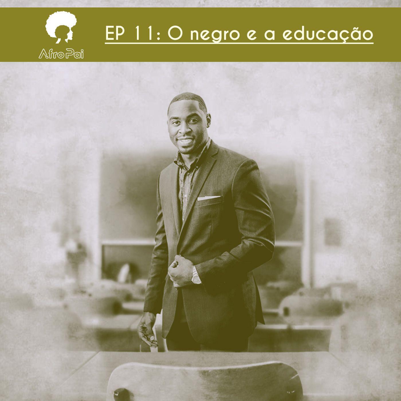 O negro e a educação