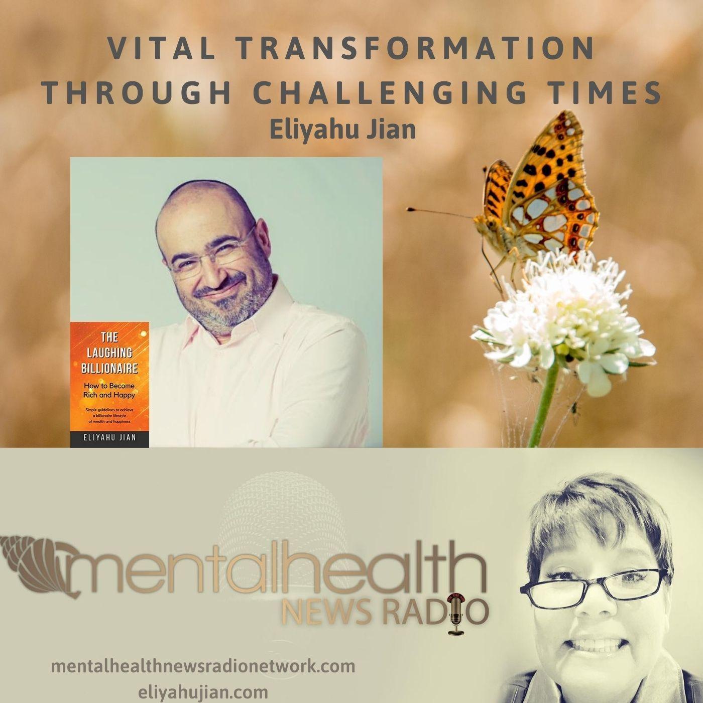 Mental Health News Radio - Vital Transformation Through Challenging Times