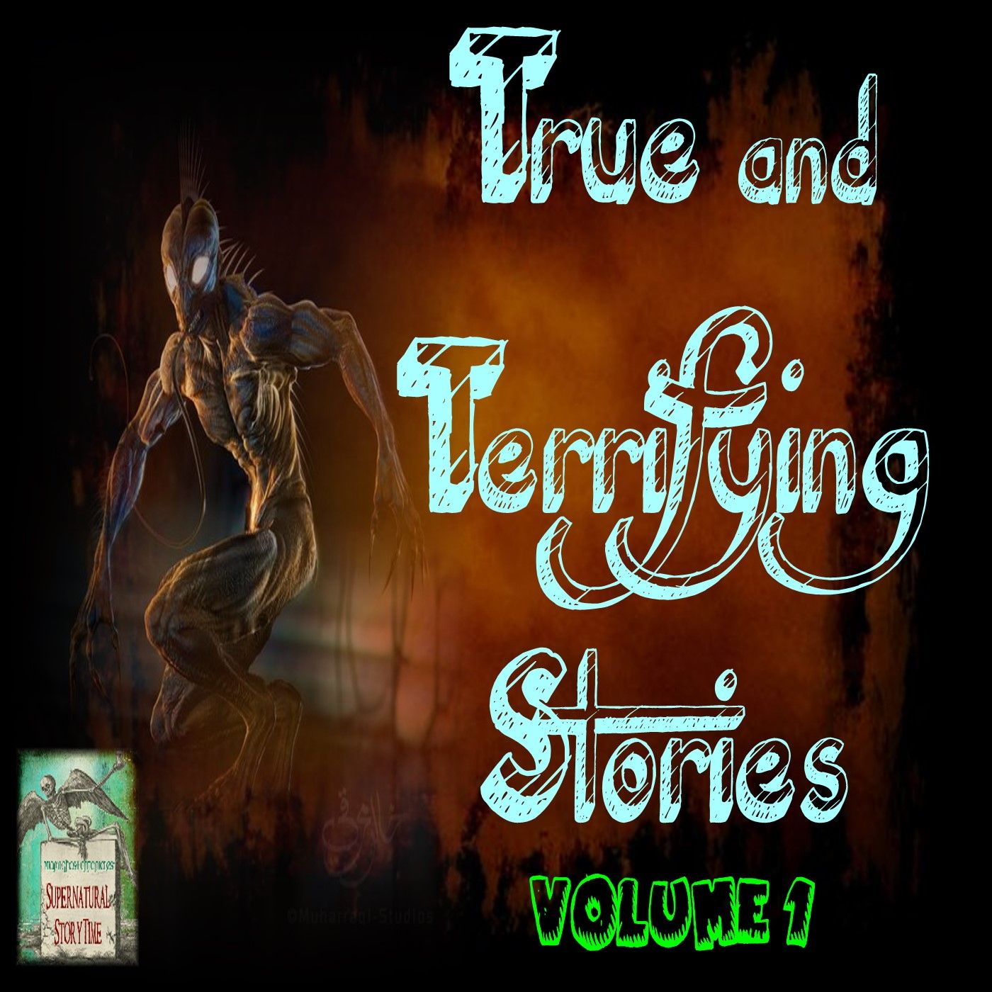 True and Terrifying Stories | Volume 1 | Podcast E136