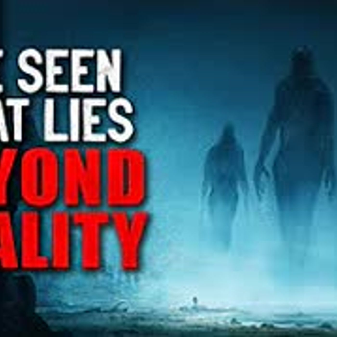 """I've Seen What Lies Beyond Reality"" Creepypasta"