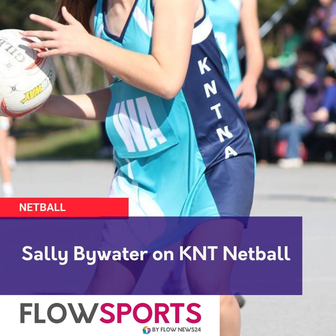 Sally Bywater on KNT Netball