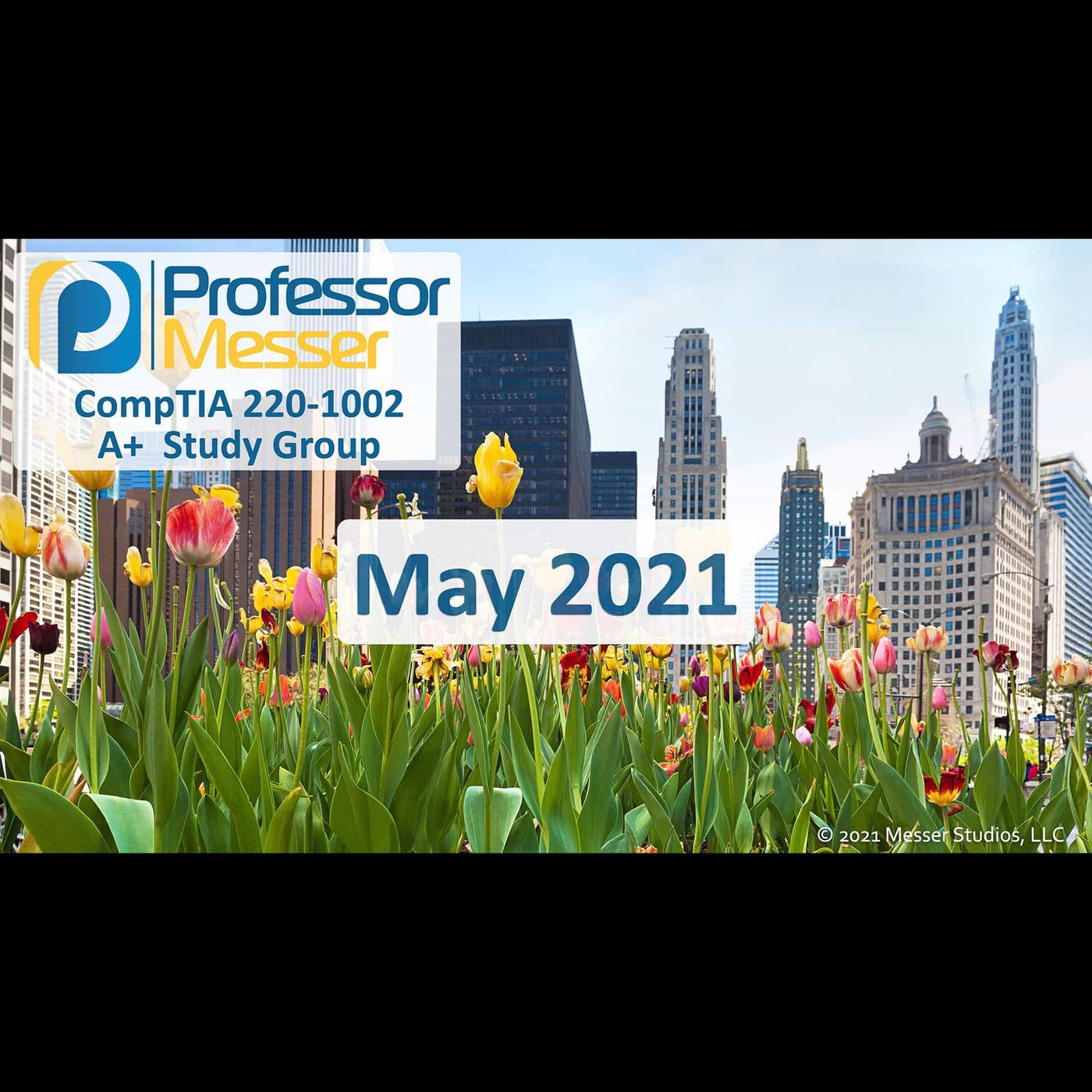 Professor Messer's CompTIA 220-1002 A+ Study Group After Show - May 2021