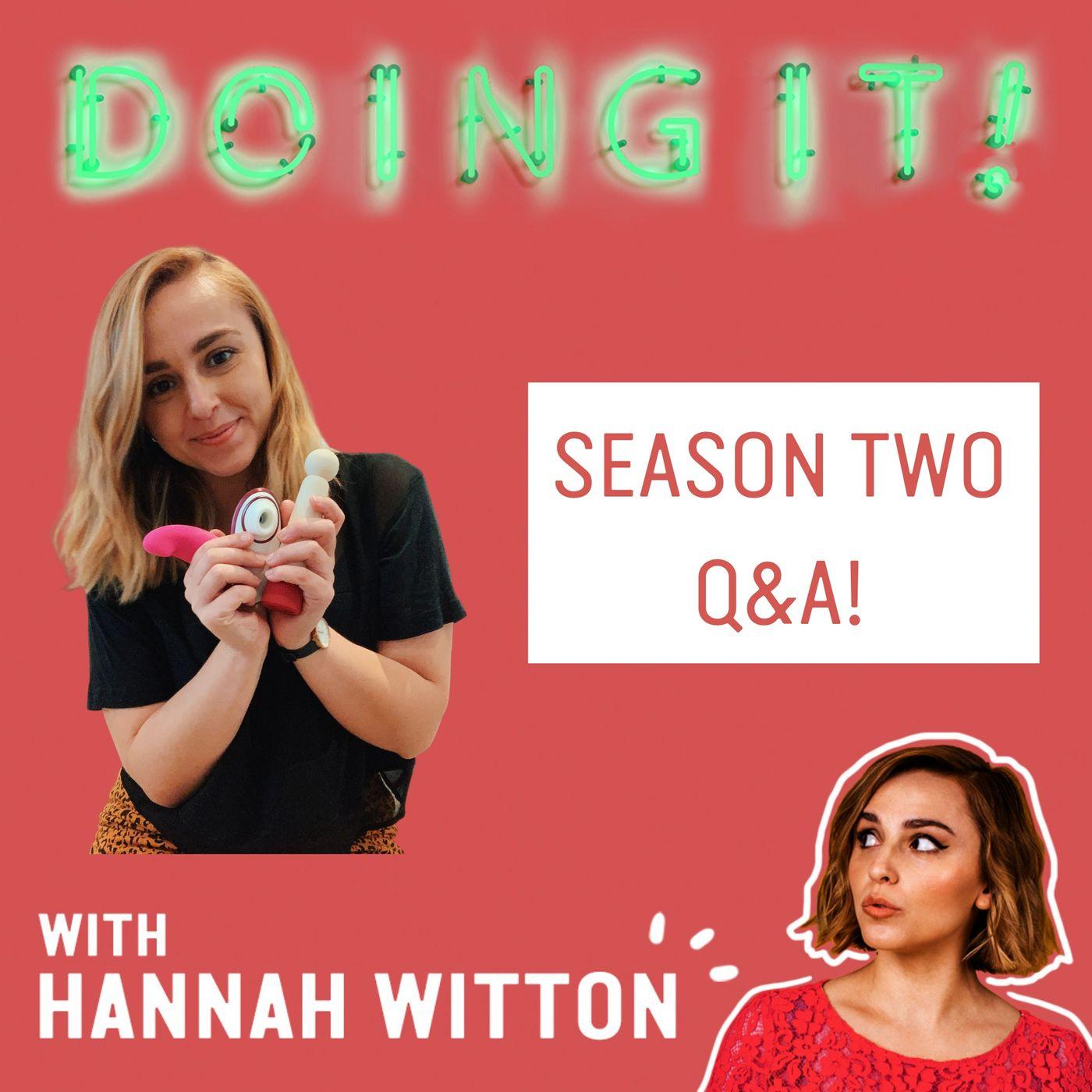 End of Season 2 Q&A