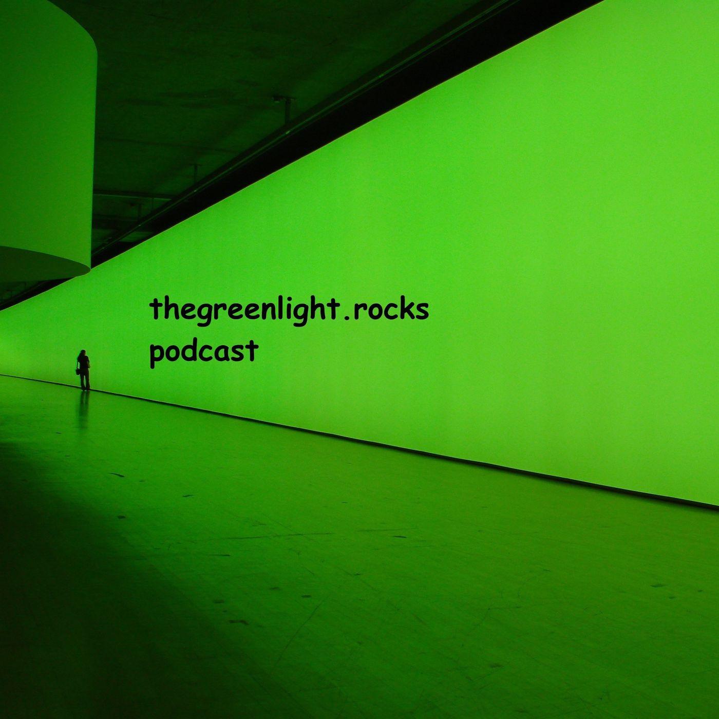 thegreenlight.rocks podcast