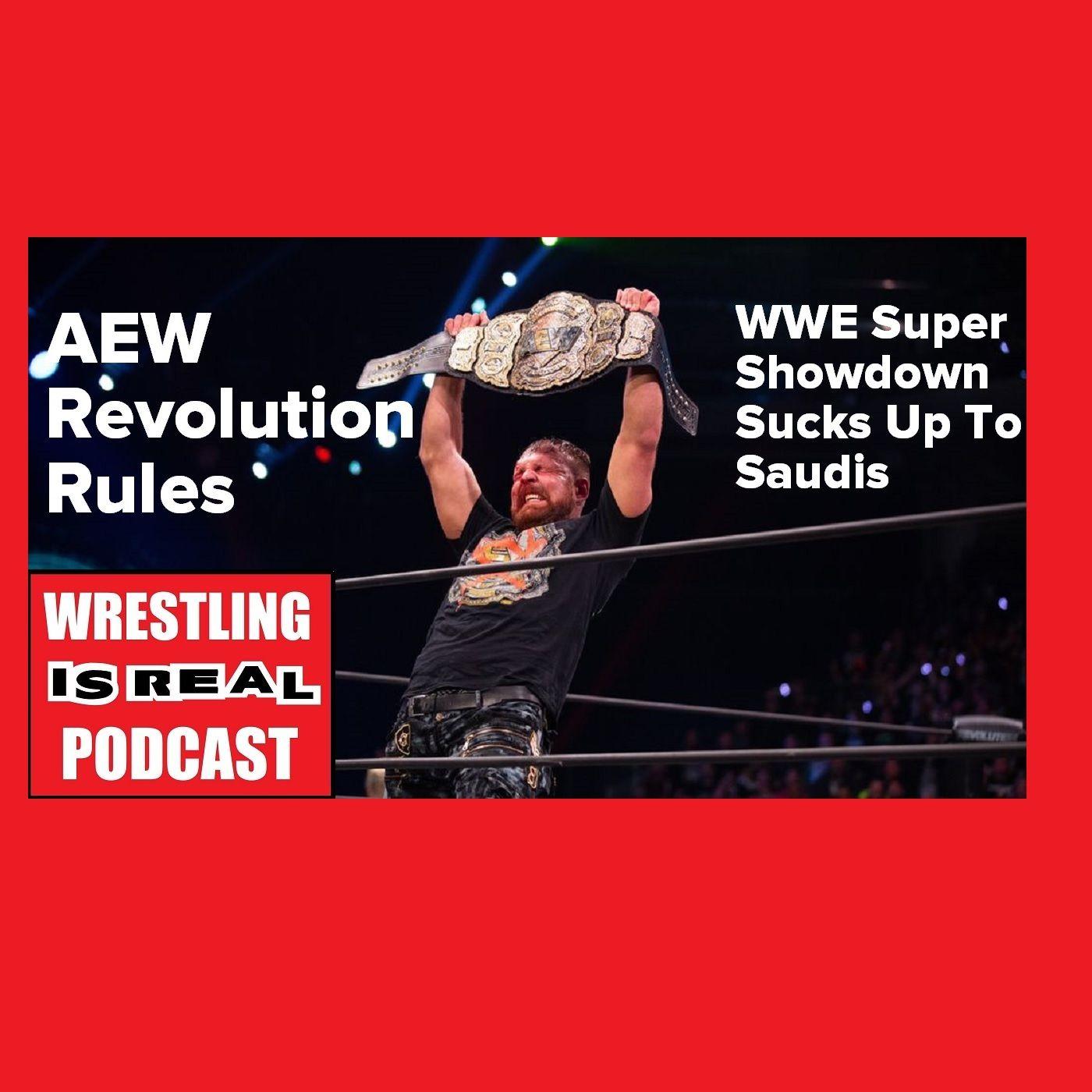 AEW Revolution Rules WWE Super Showdown Sucks Up To Saudis KOP030220-518