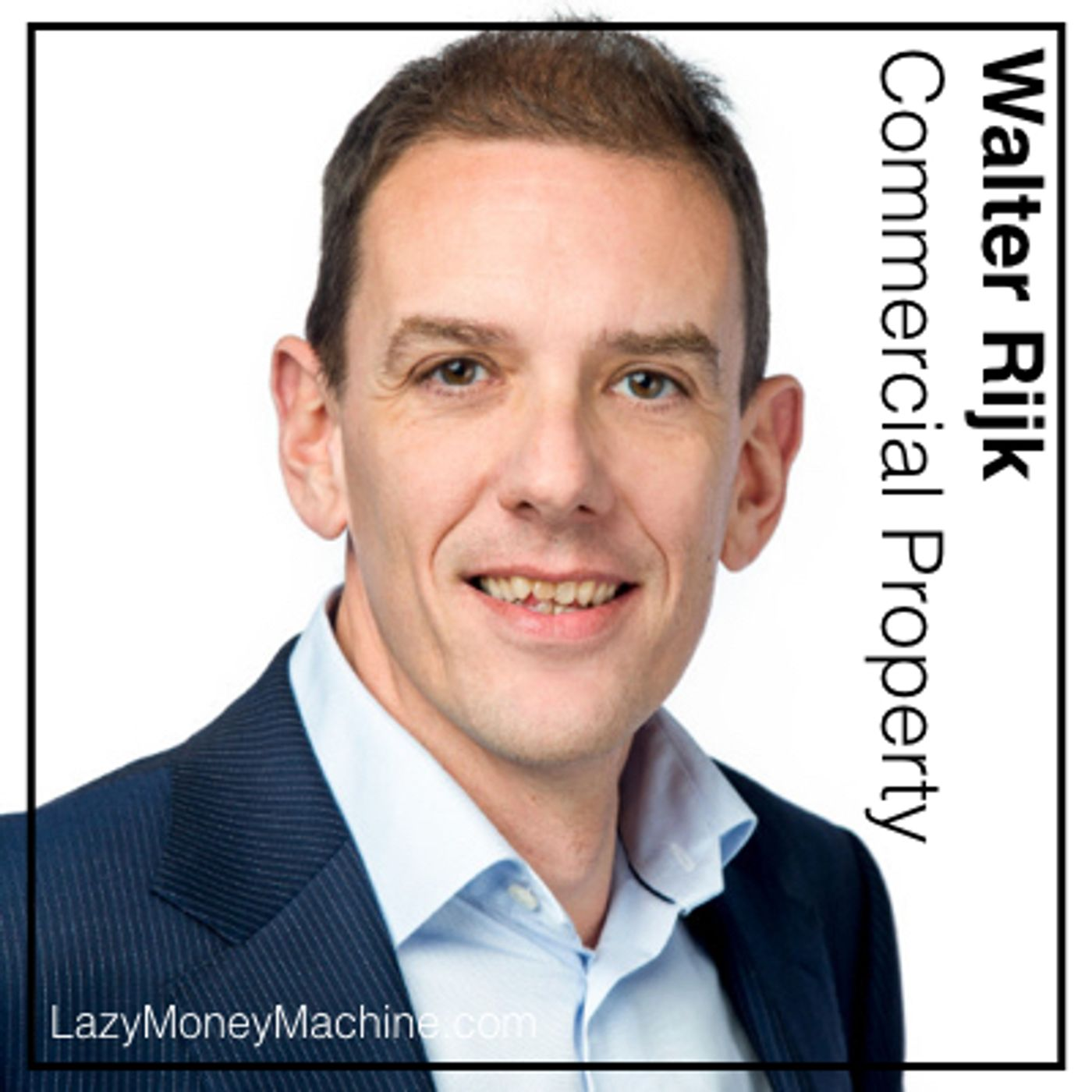 44: Commercial Property Investing – Walter Rijk