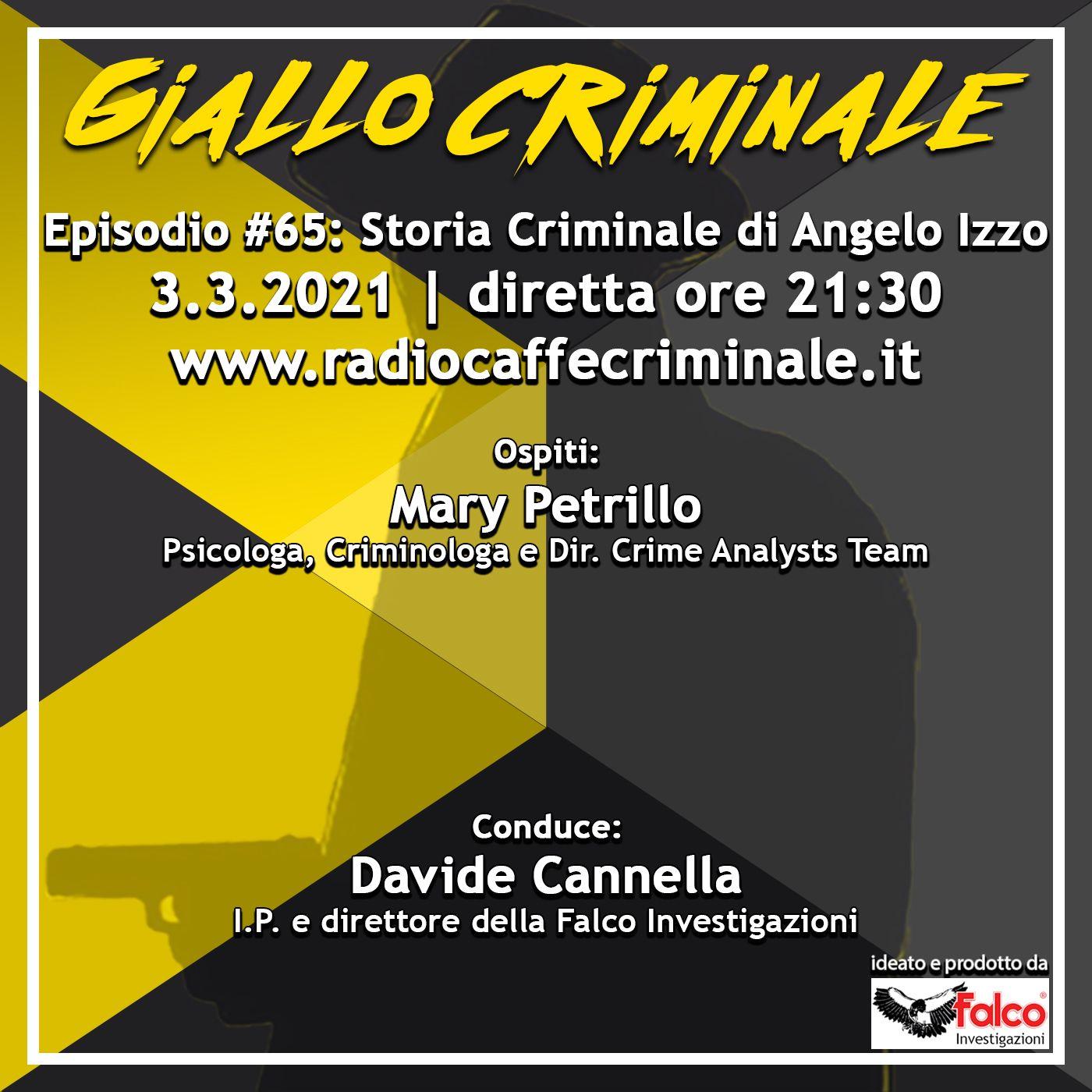 #65 Ep. | Storia Criminale di Angelo Izzo