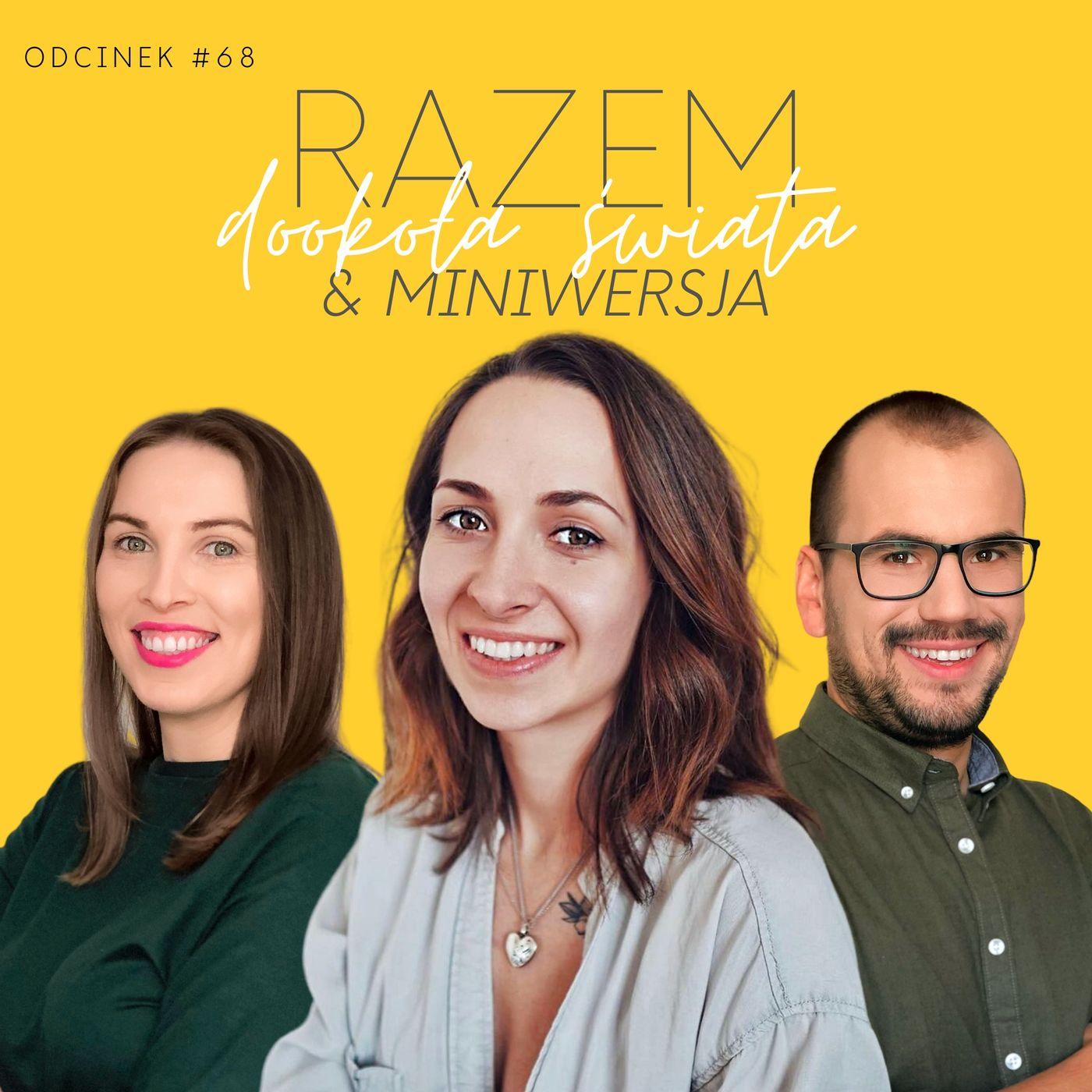 #68 Obalamy minimalistyczne mity z Miniwersja, Marceliną Wiśniowską | seria Razem Dookoła Świata