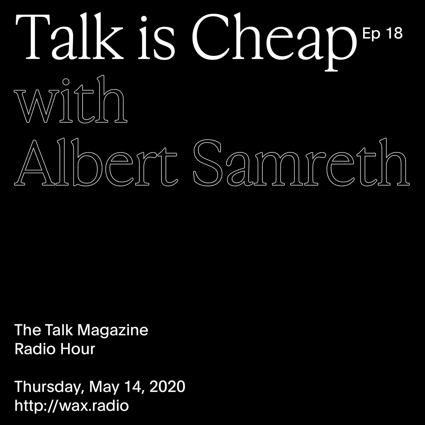 Episode 18 with Albert Samreth