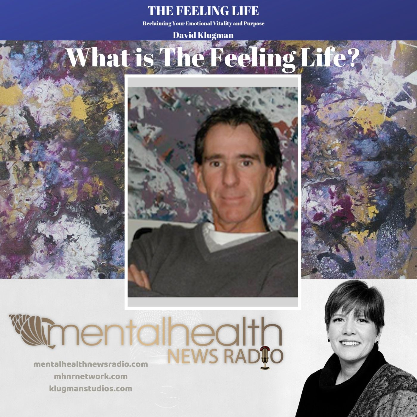 Mental Health News Radio - An Introduction to The Feeling Life