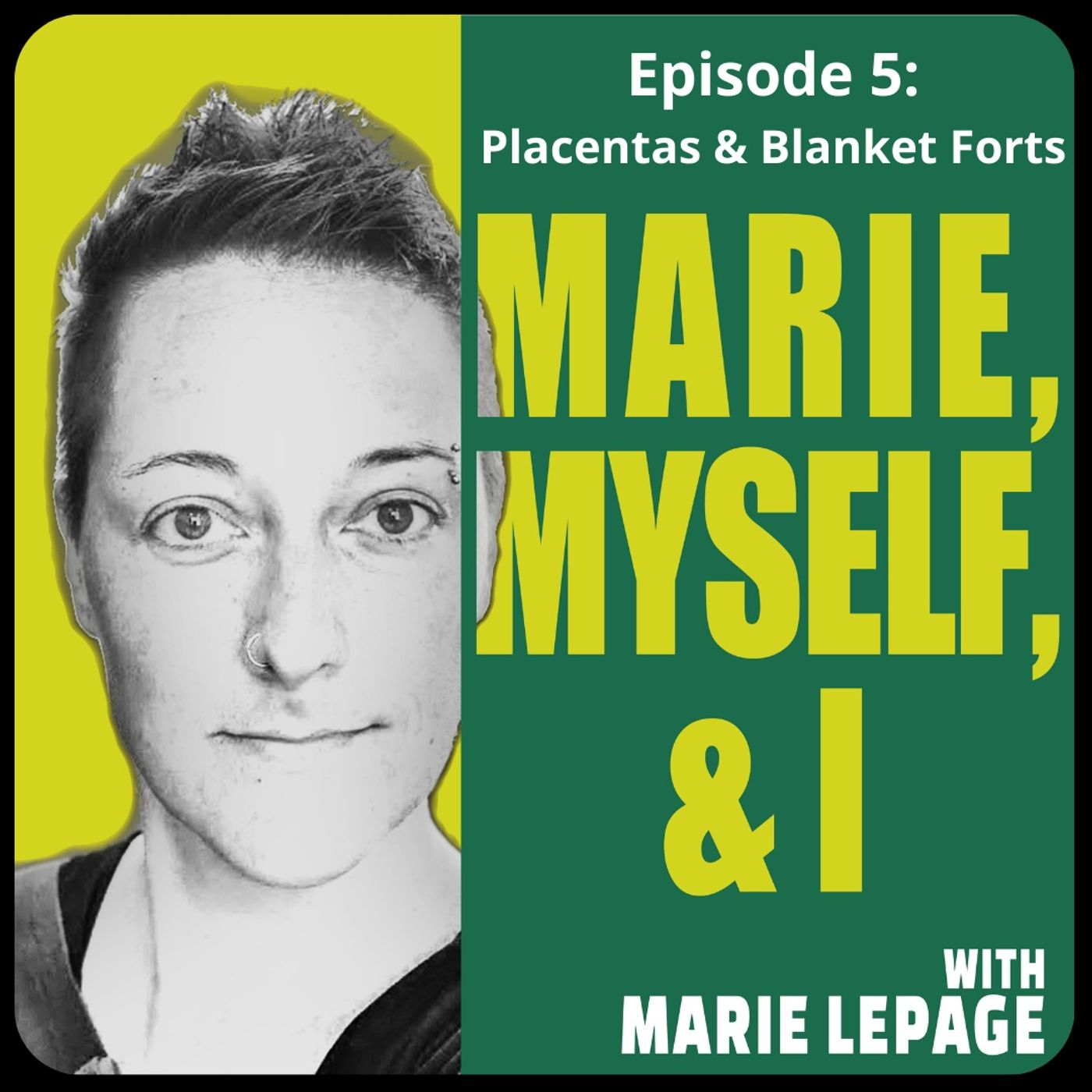 Episode 5: Placentas and Blanket Forts