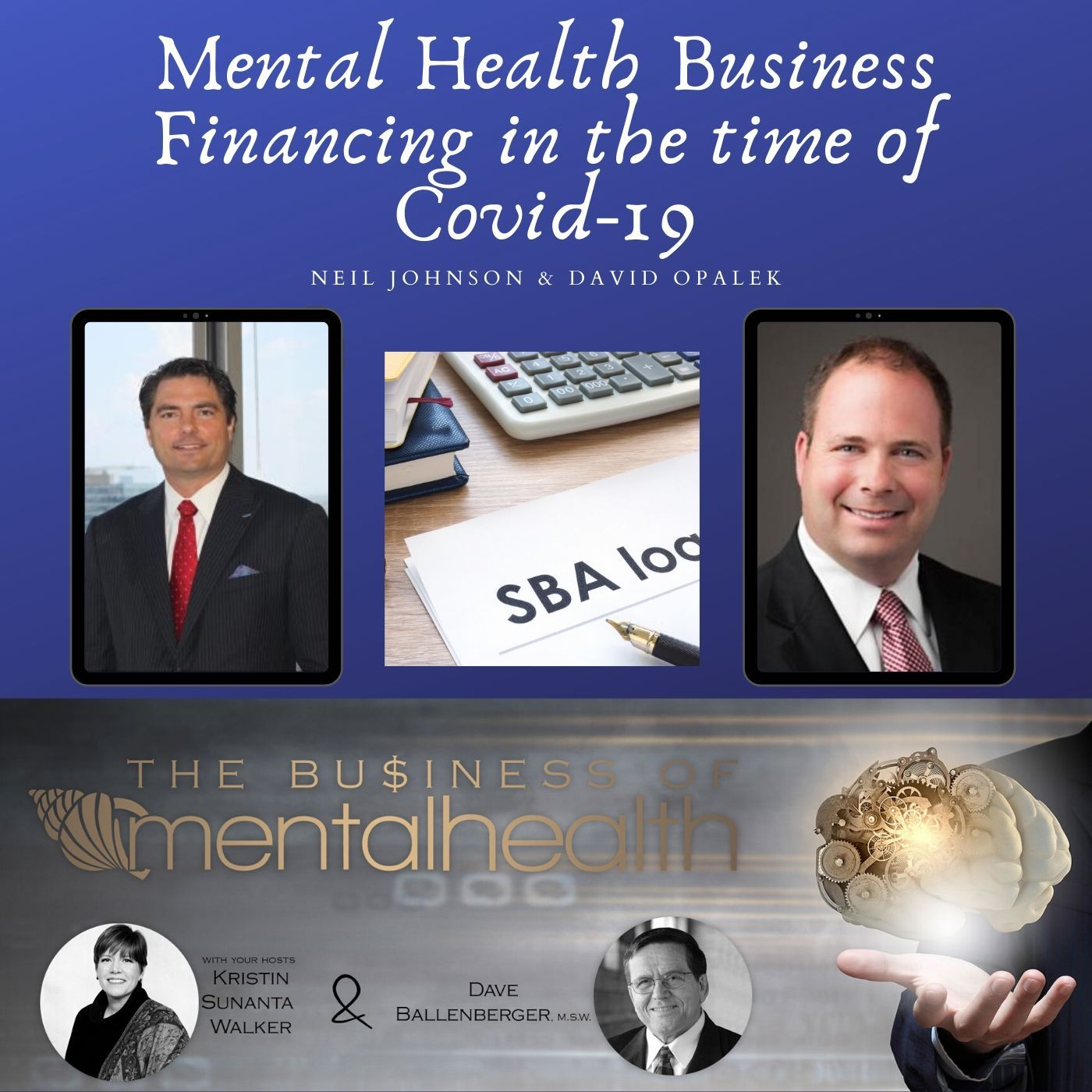 Mental Health News Radio - Mental Health Business Financing in the Time of Covid-19