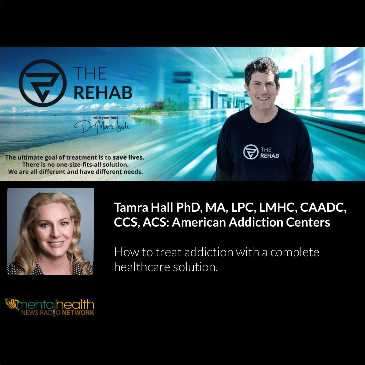 Tamra Hall PhD, MA, LPC, LMHC, CAADC, CCS, ACS: American Addiction Centers