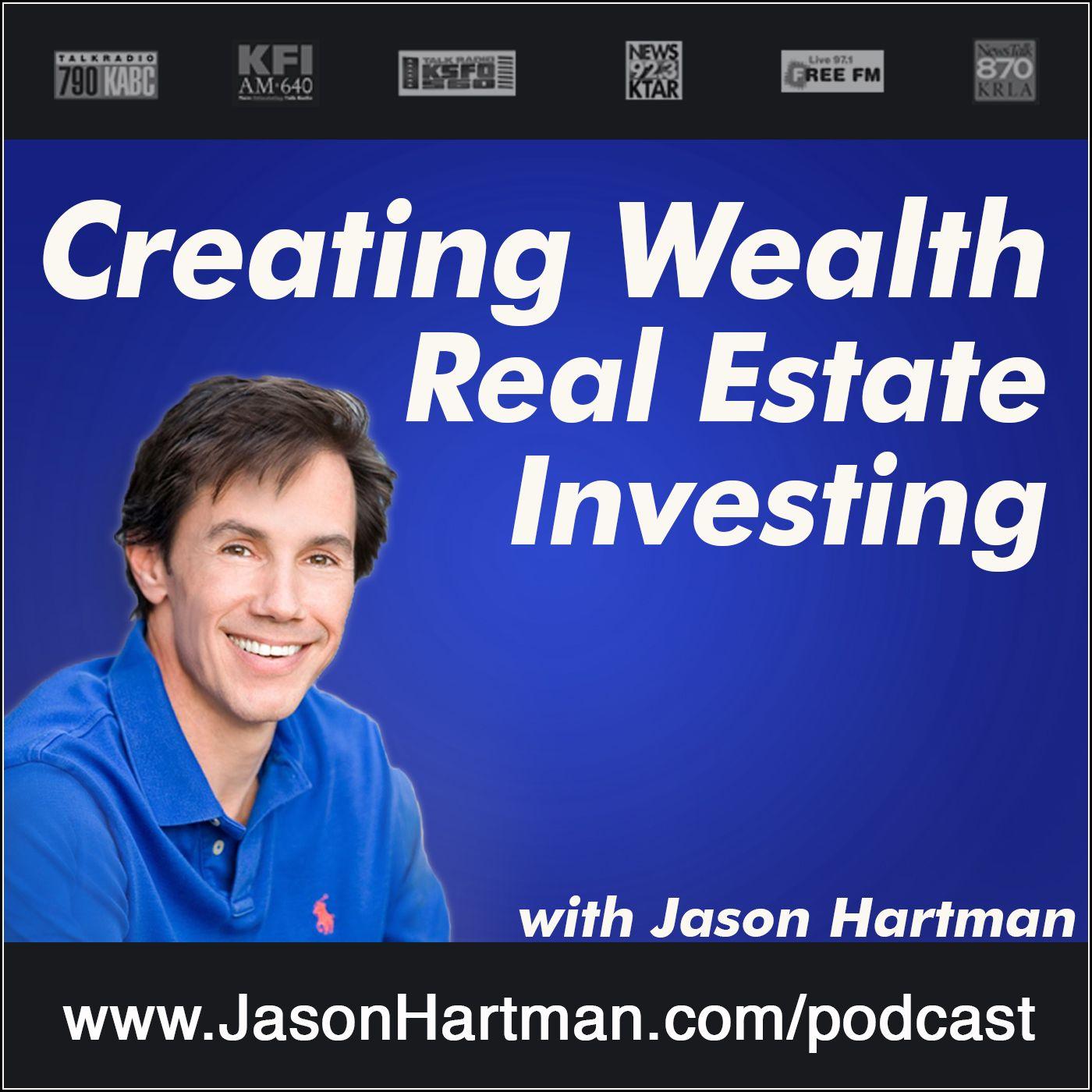 Creating Wealth Real Estate Investing:Jason Hartman