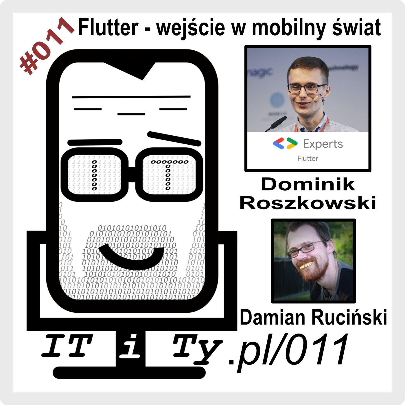 ITiTy#011 Flutter - wejście w mobilny świat - Dominik Roszkowski