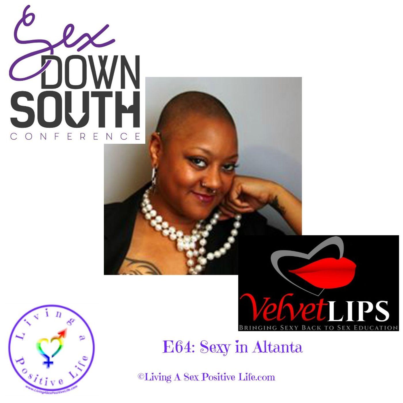 Sex Positive Me - E64: Sexy in Atlanta