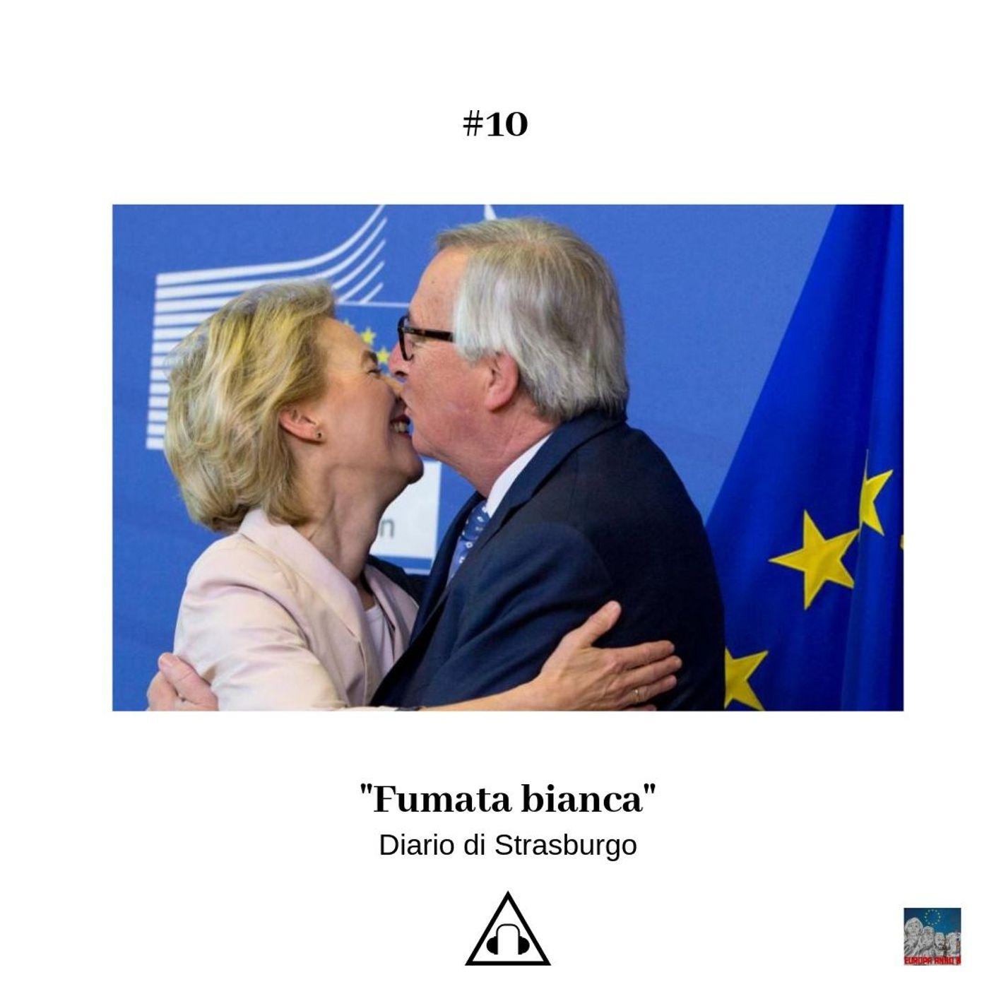 Ep. 10 I Fumata bianca - Diario di Strasburgo
