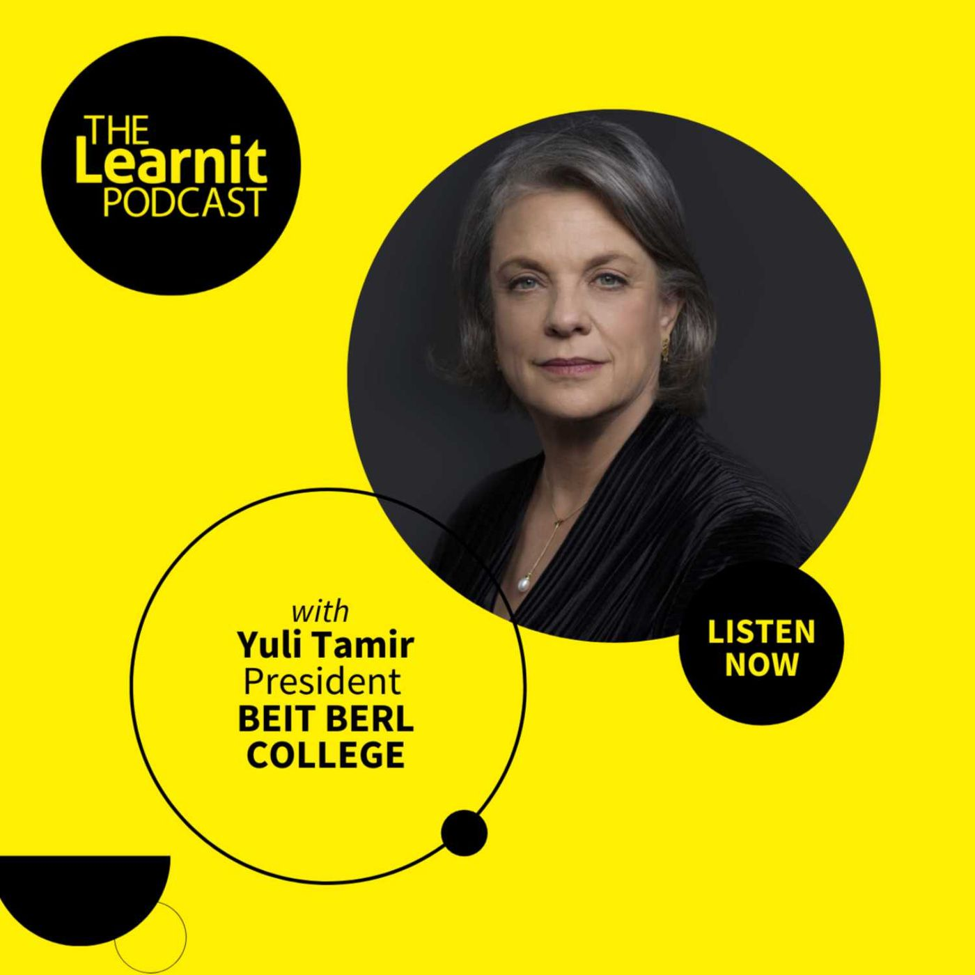 #20, Yuli Tamir, President of Beit Berl College: Teaching Resilience & Adaptability, to Train Teachers for a World of Uncertainty