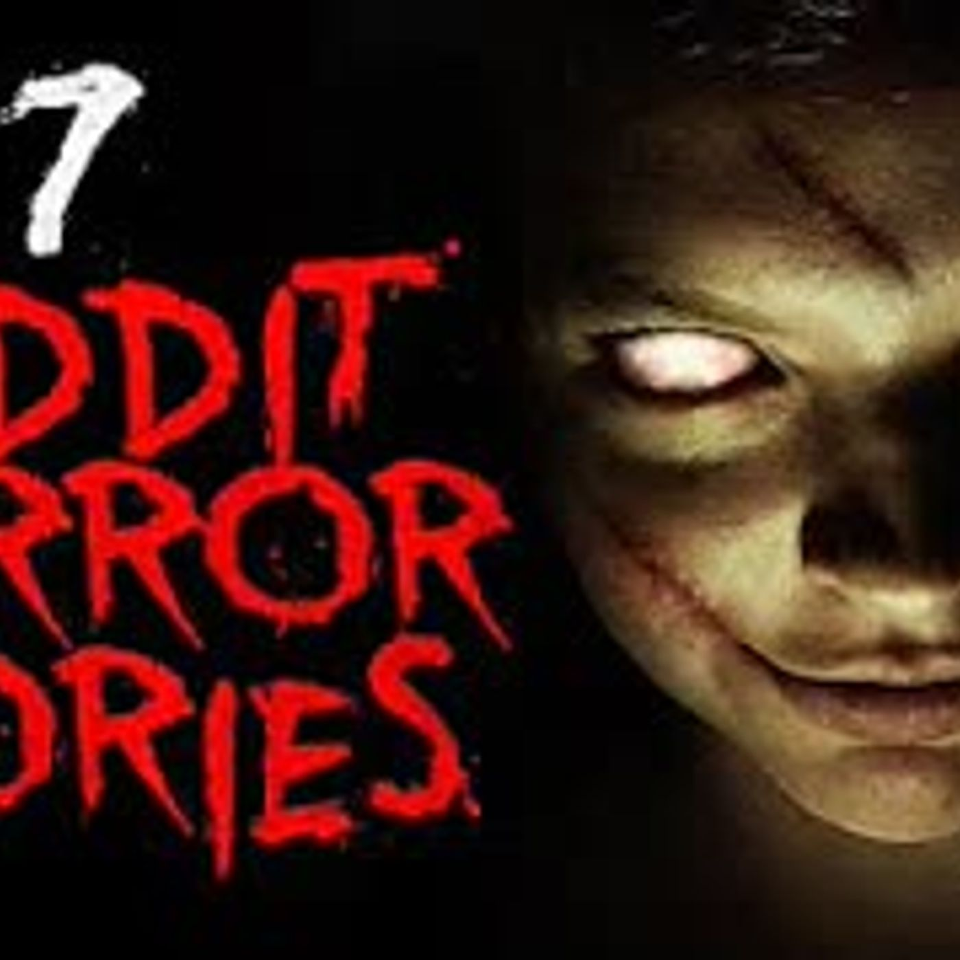 7 Scary Reddit Horror Stories To Appease Your Sleep Paralysis D█mon