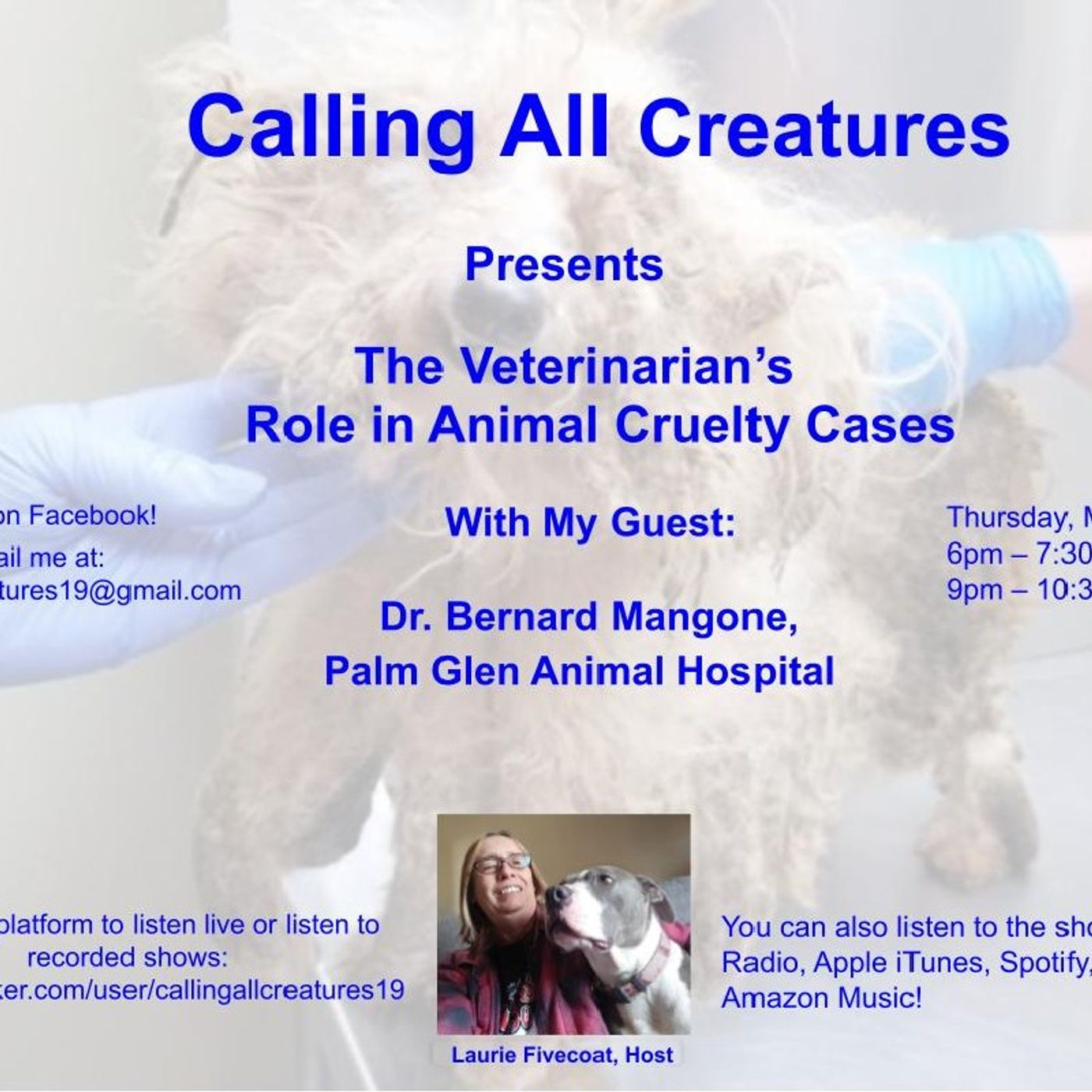 Calling All Creatures Presents The Veterinarian's Role in Animal Cruelty Investigations