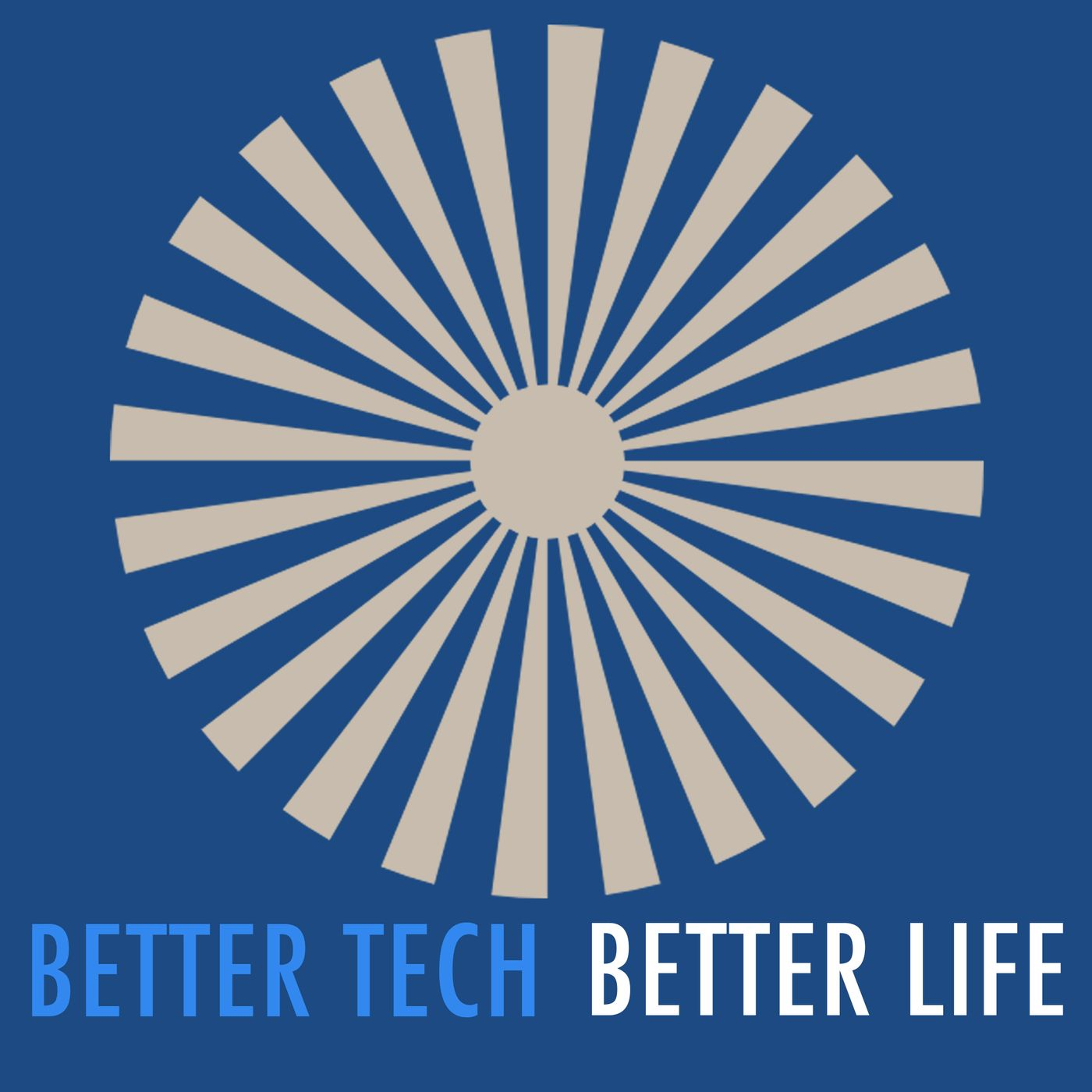 Tech for a Better Life