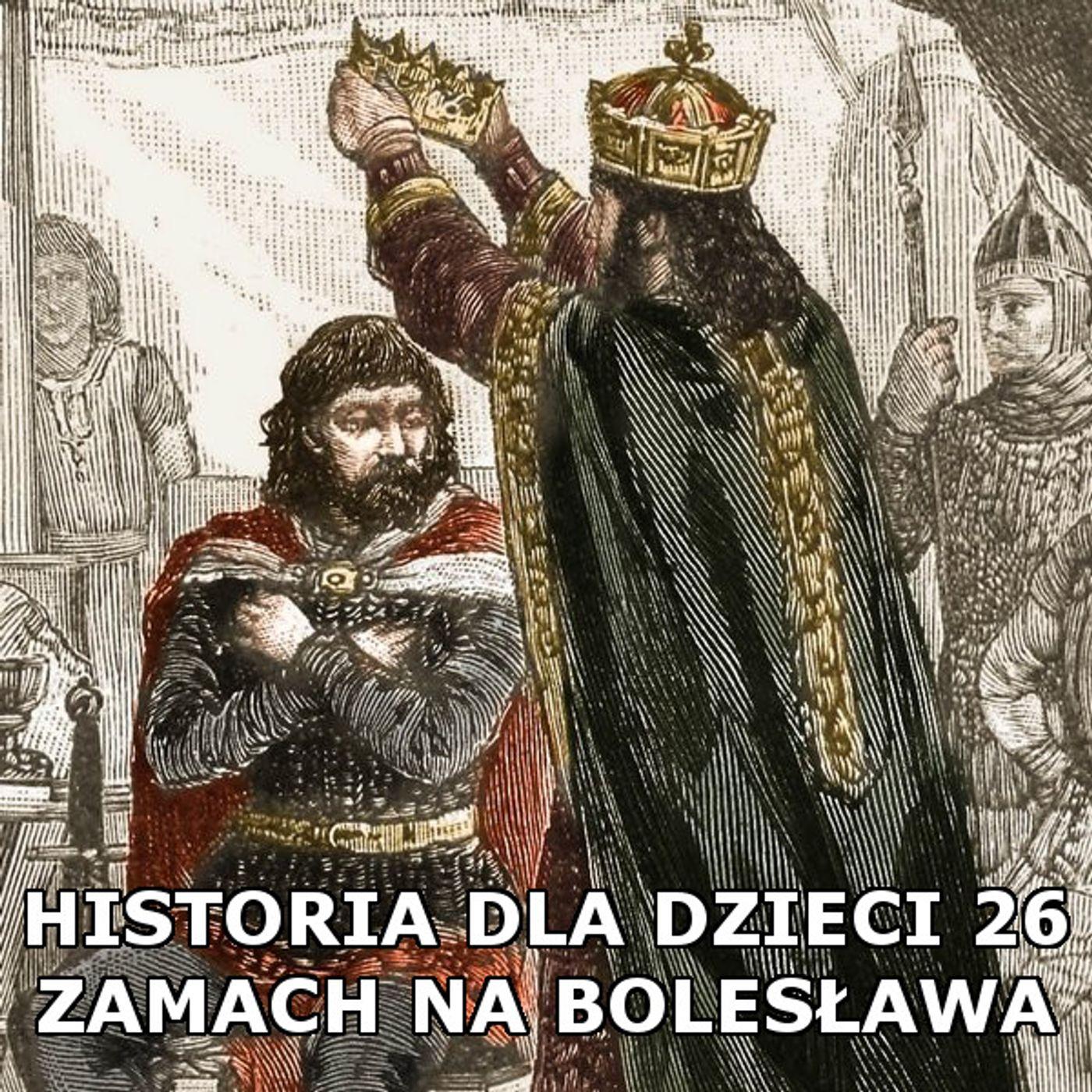 26 - Zamach na Bolesława Chrobrego