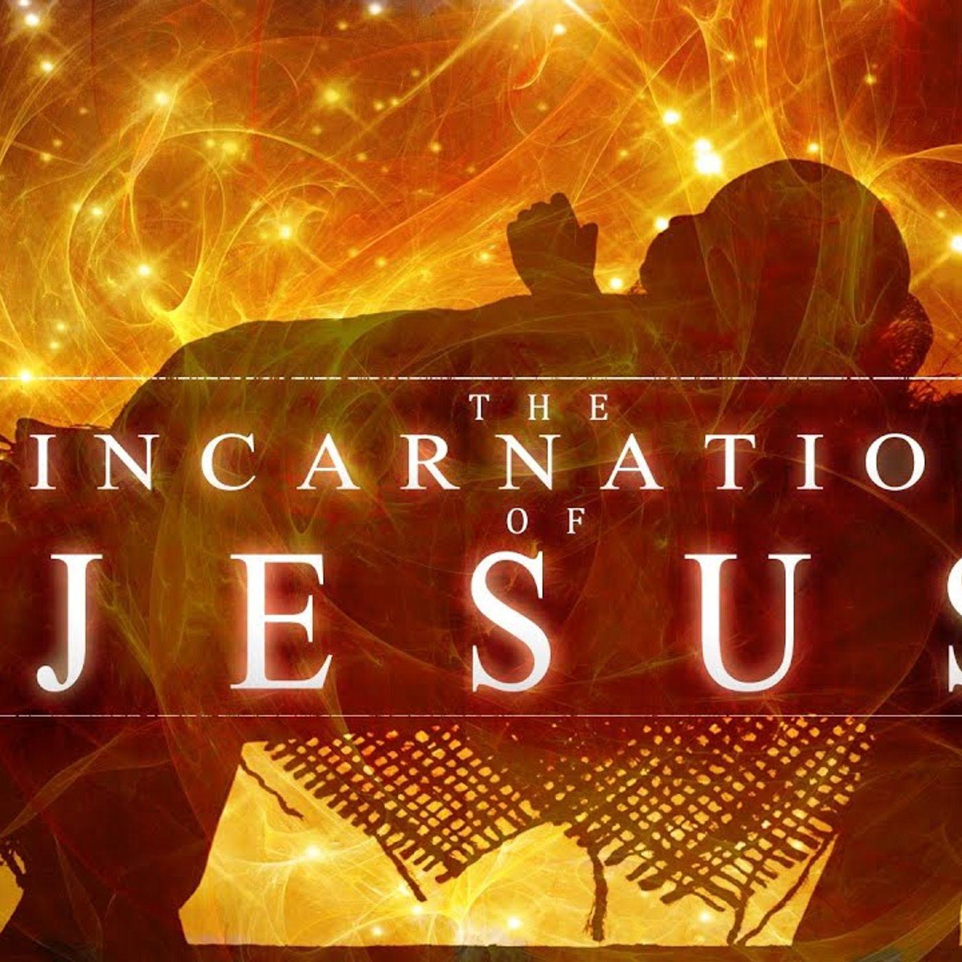 Christmas and the Incarnation Pt 1