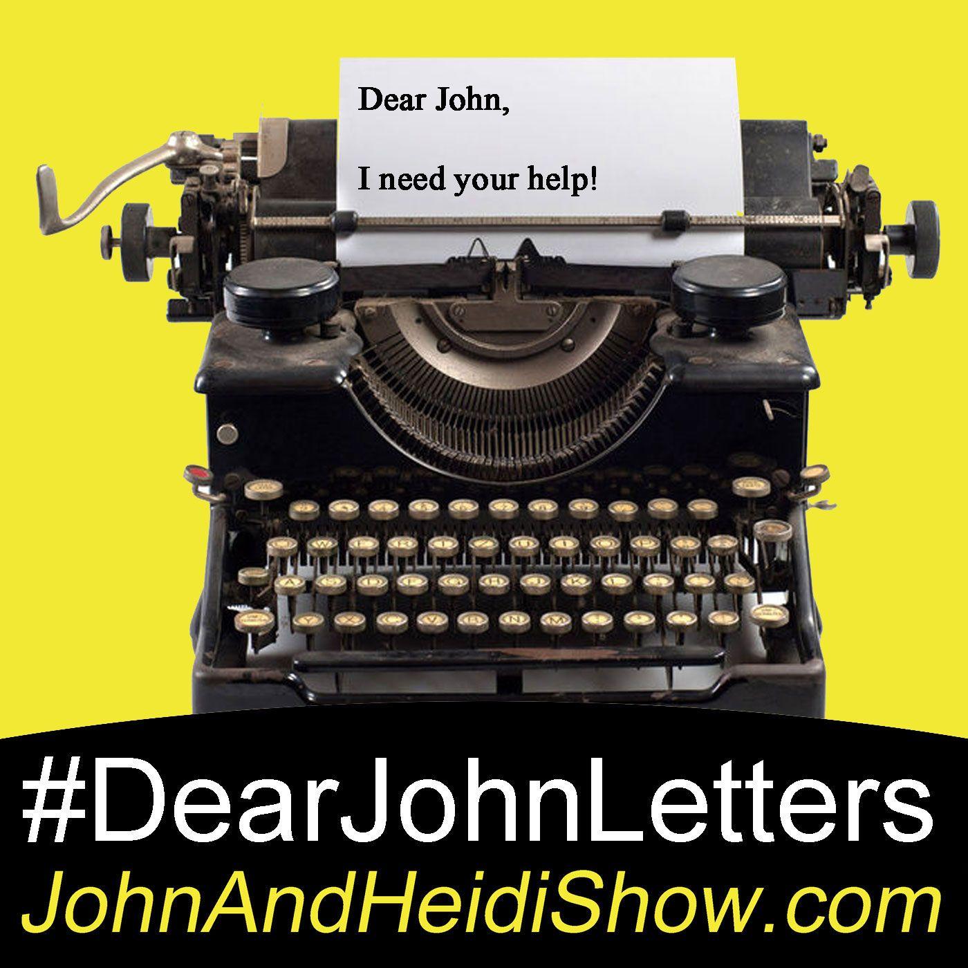 09-24-20-John And Heidi Show-DearJohnLetters