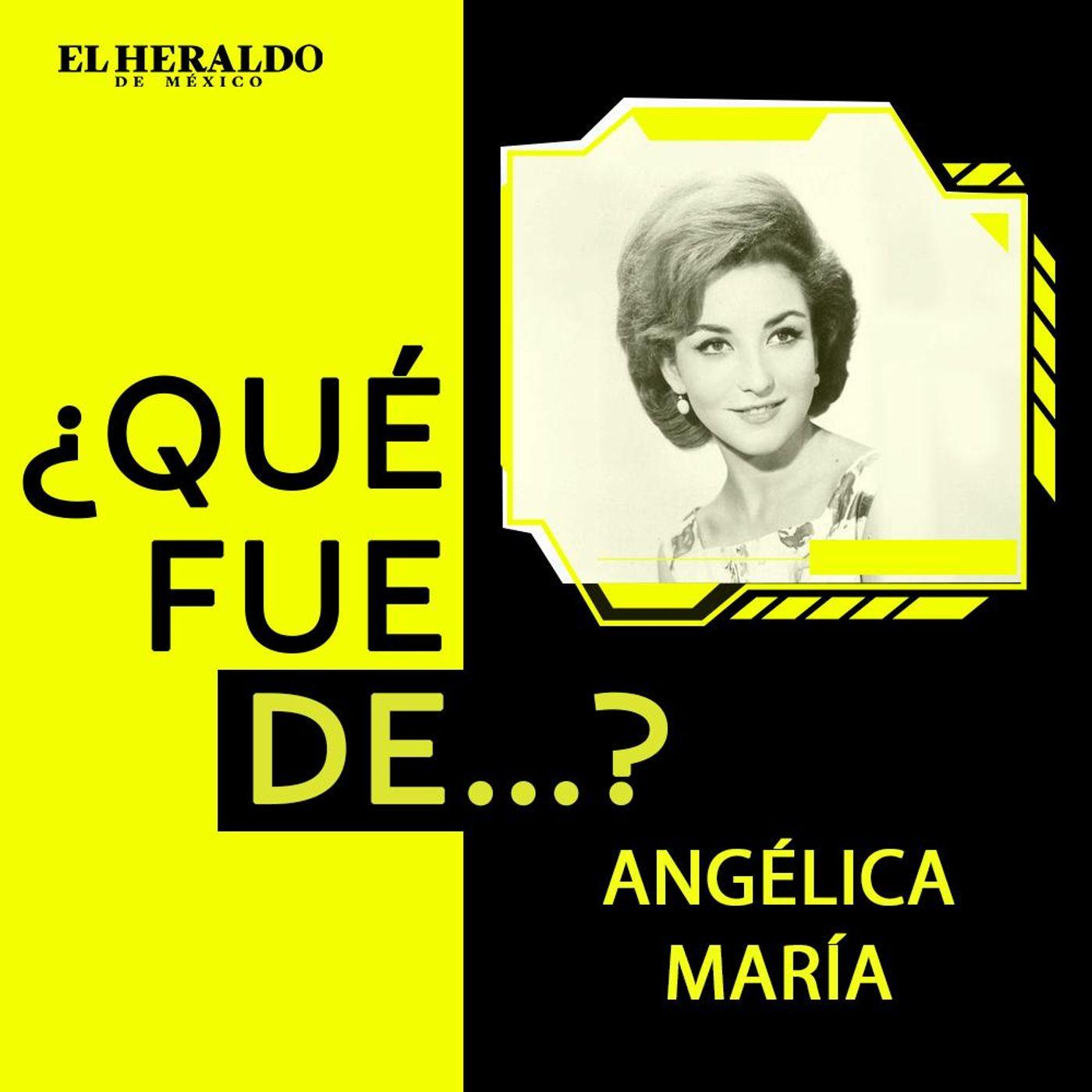 ¿Qué fue de...? Angélica María