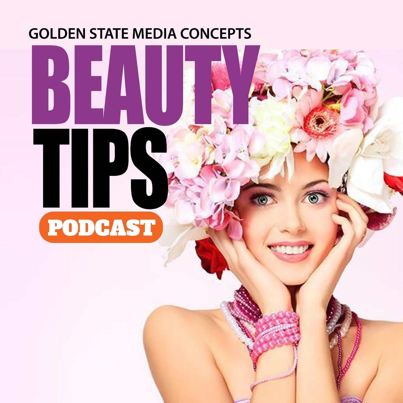 GSMC Beauty Tips Podcast Episode 82: The Power of Natural & Organic Products